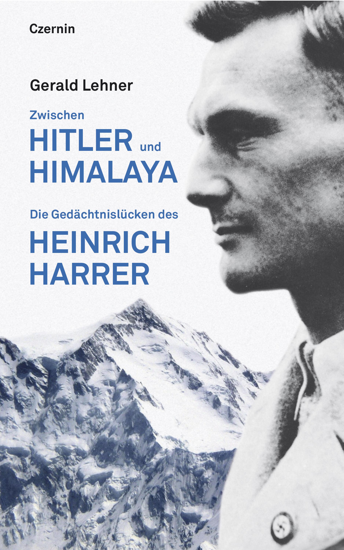 Gerald Lehner Zwischen Hitler und Himalaya цена и фото