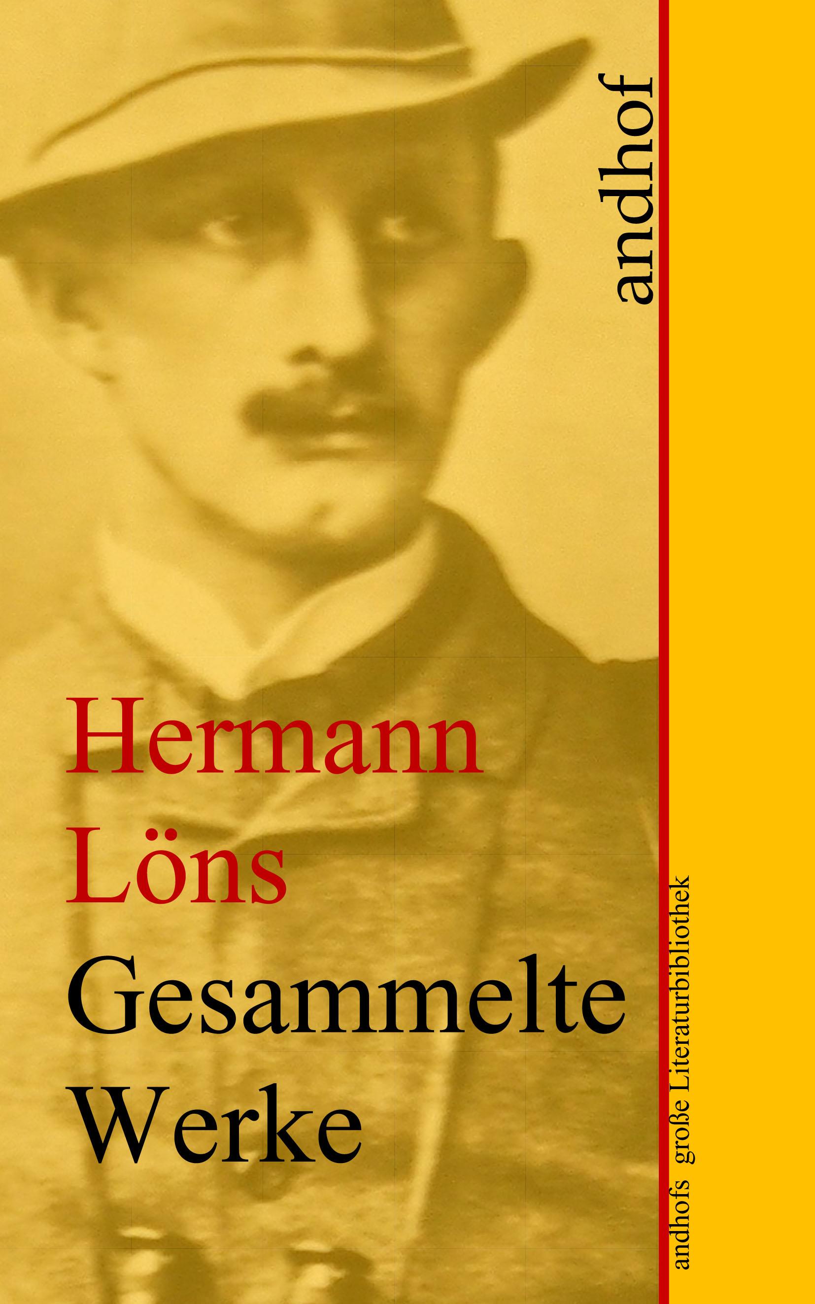 Löns Hermann Hermann Löns: Gesammelte Werke walter georg waffenschmidt hermann eibel hermann ferdinand gerbis arbeiterschutz und rationalisierung
