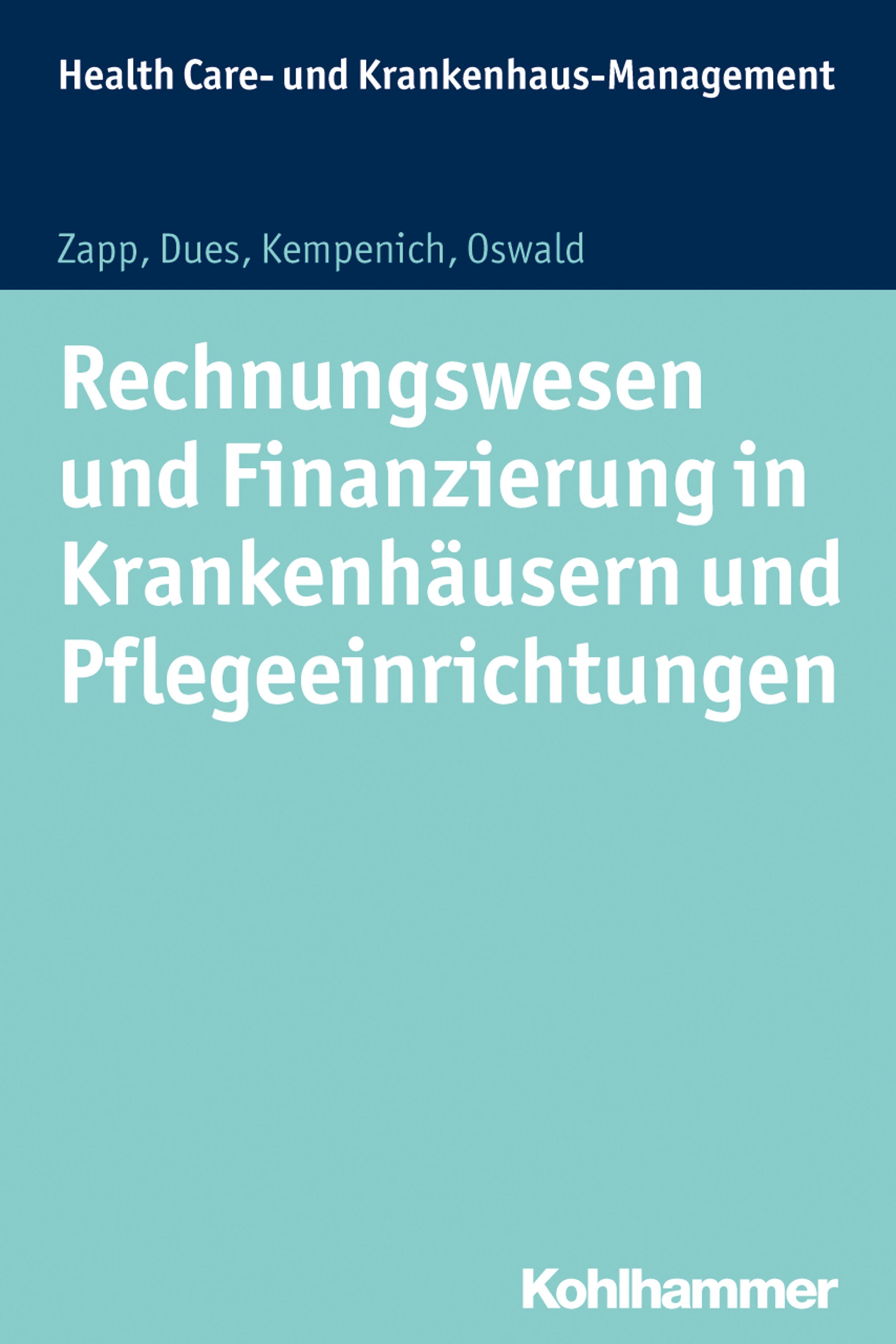 Winfried Zapp Rechnungswesen und Finanzierung in Krankenhäusern und Pflegeeinrichtungen r beigel rechnungswesen und buchfuhrung der romer