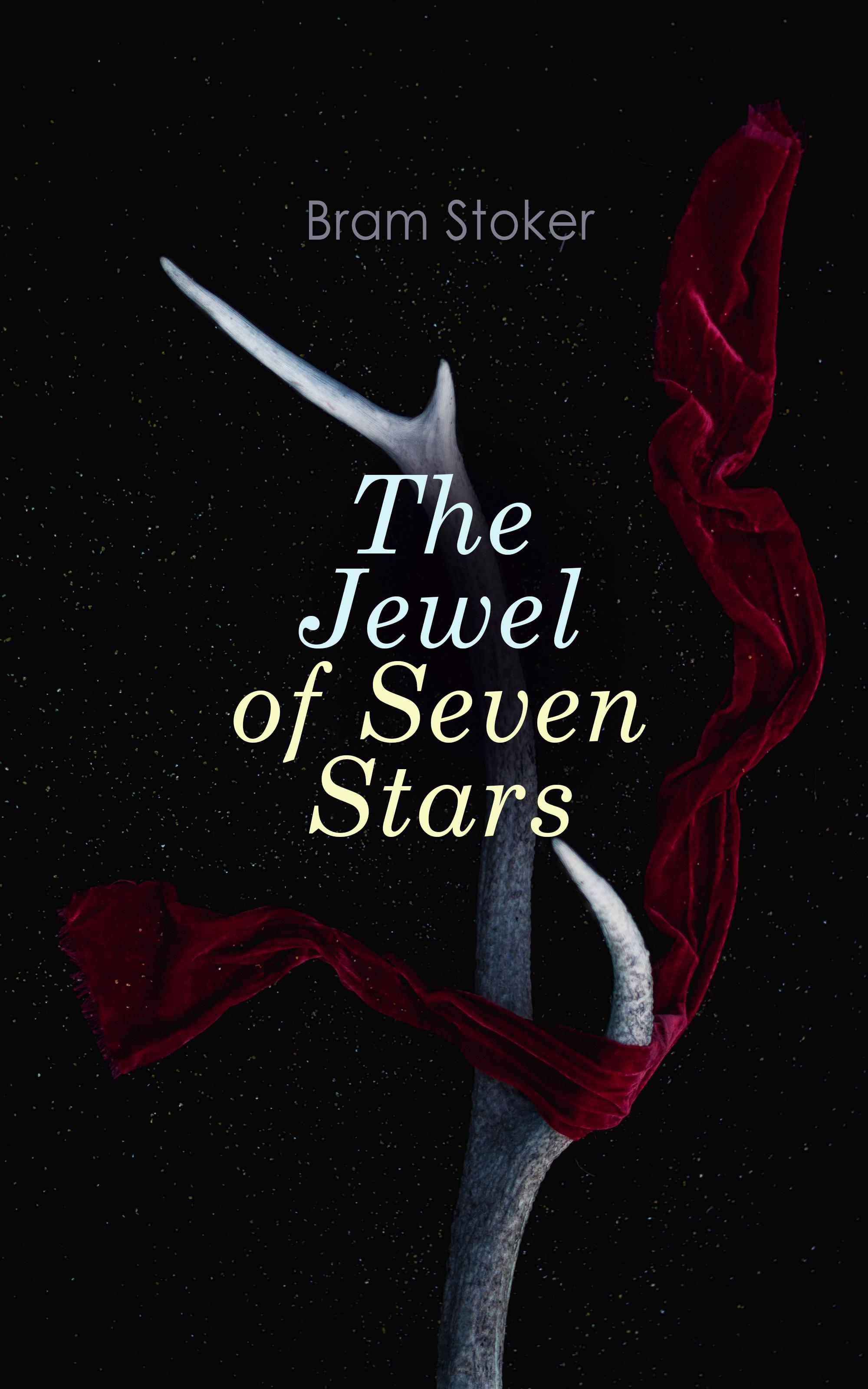 Bram Stoker The Jewel of Seven Stars stoker bram drakula isbn 978 5 521 00197 2