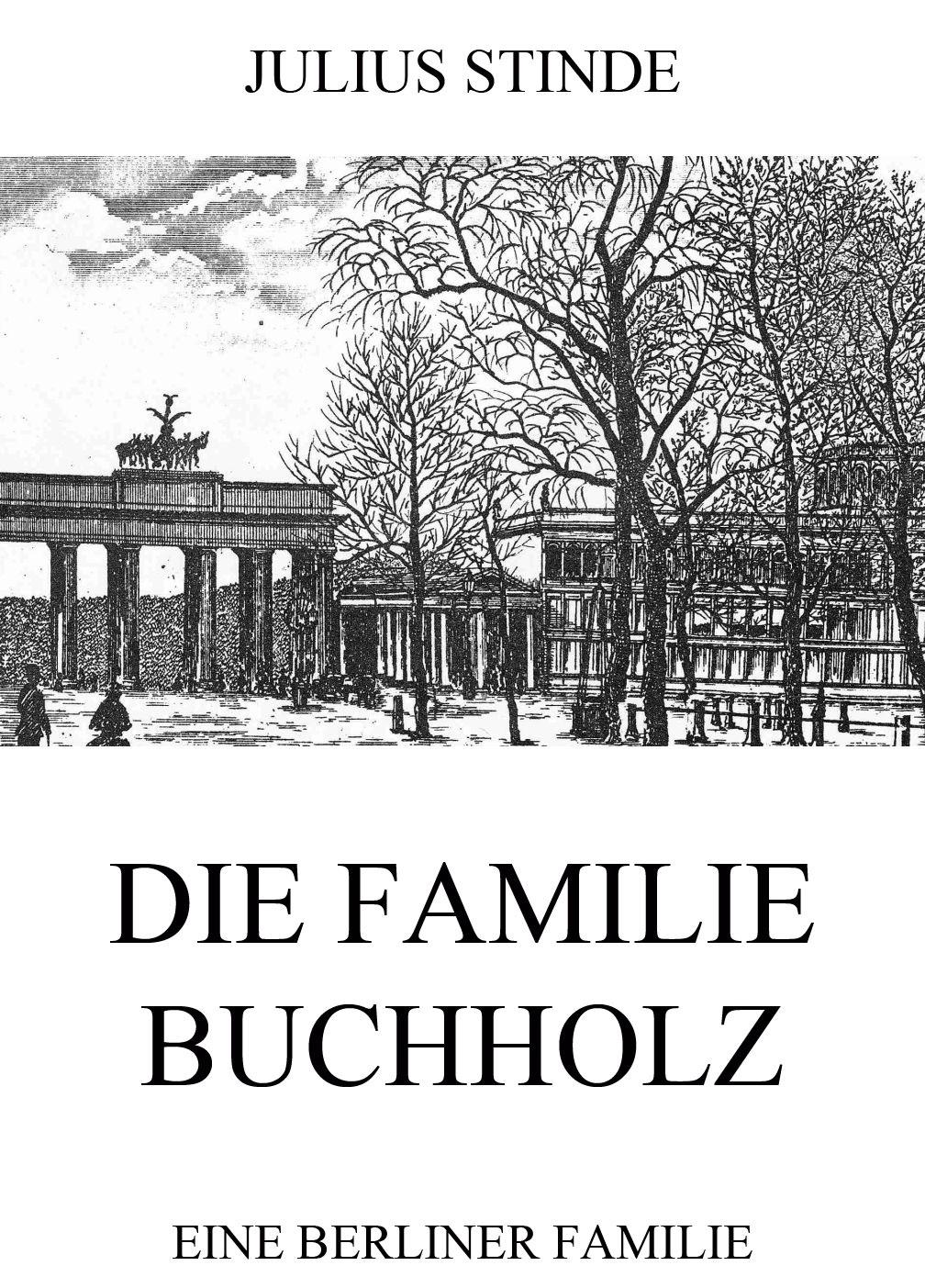 Julius Stinde Die Familie Buchholz