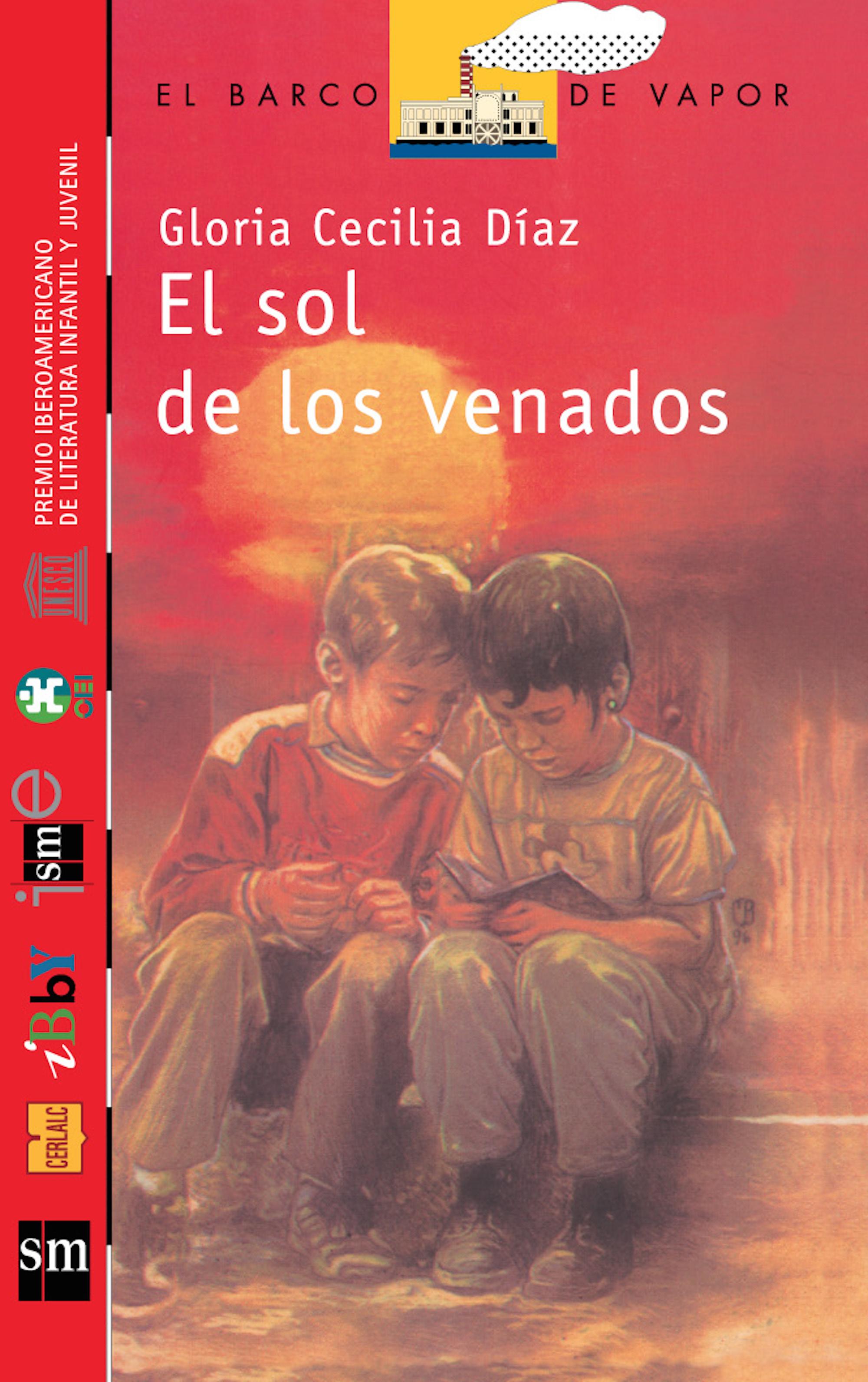 цена Gloria Cecilia Díaz El sol de los venados [Plan Lector Juvenil] онлайн в 2017 году
