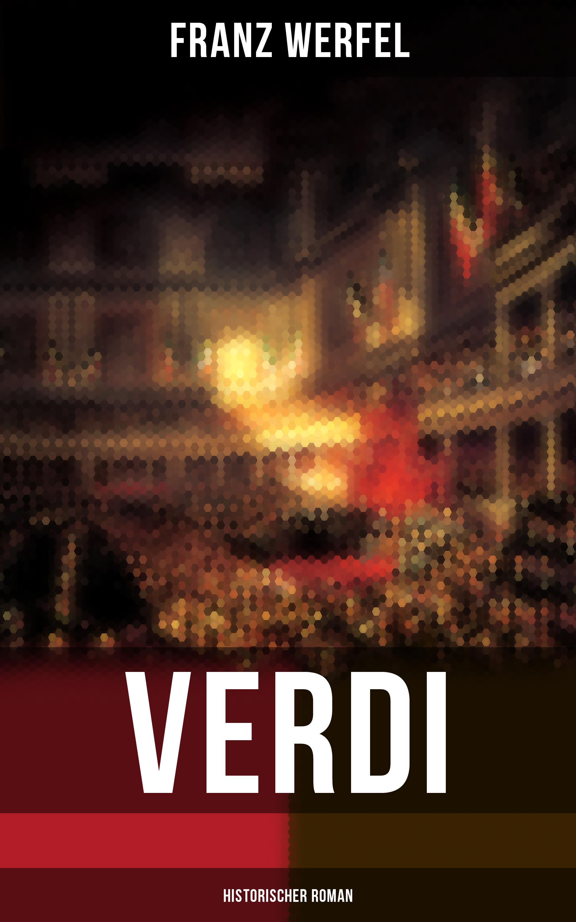 Franz Werfel Verdi (Historischer Roman)