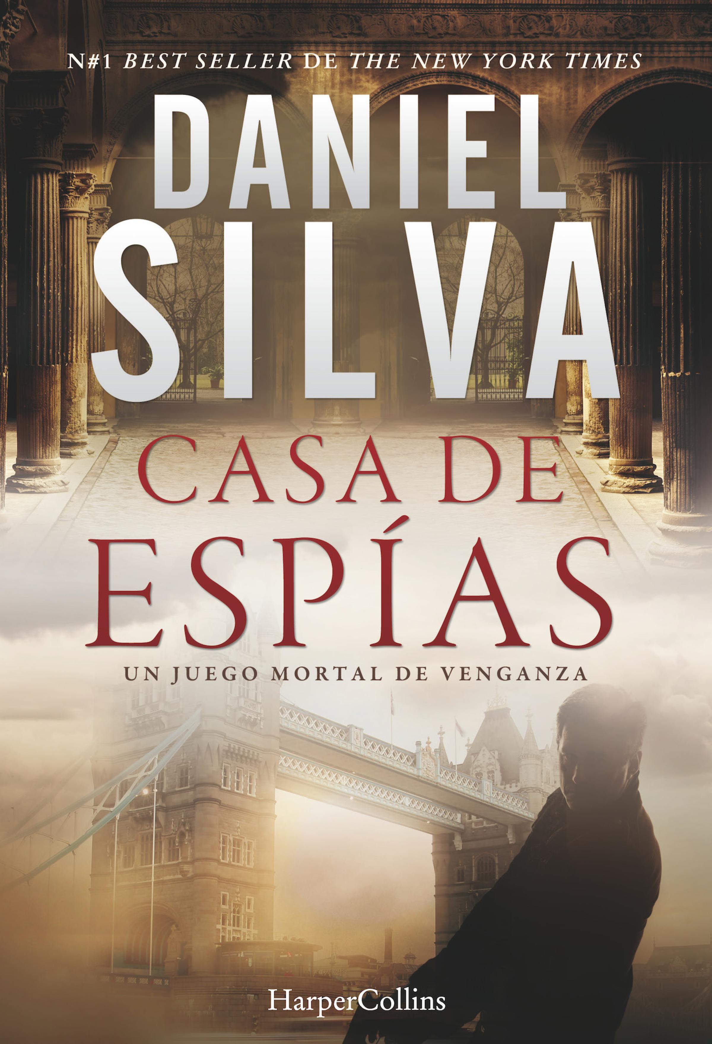 Daniel Silva Casa de espías daniel silva the heist