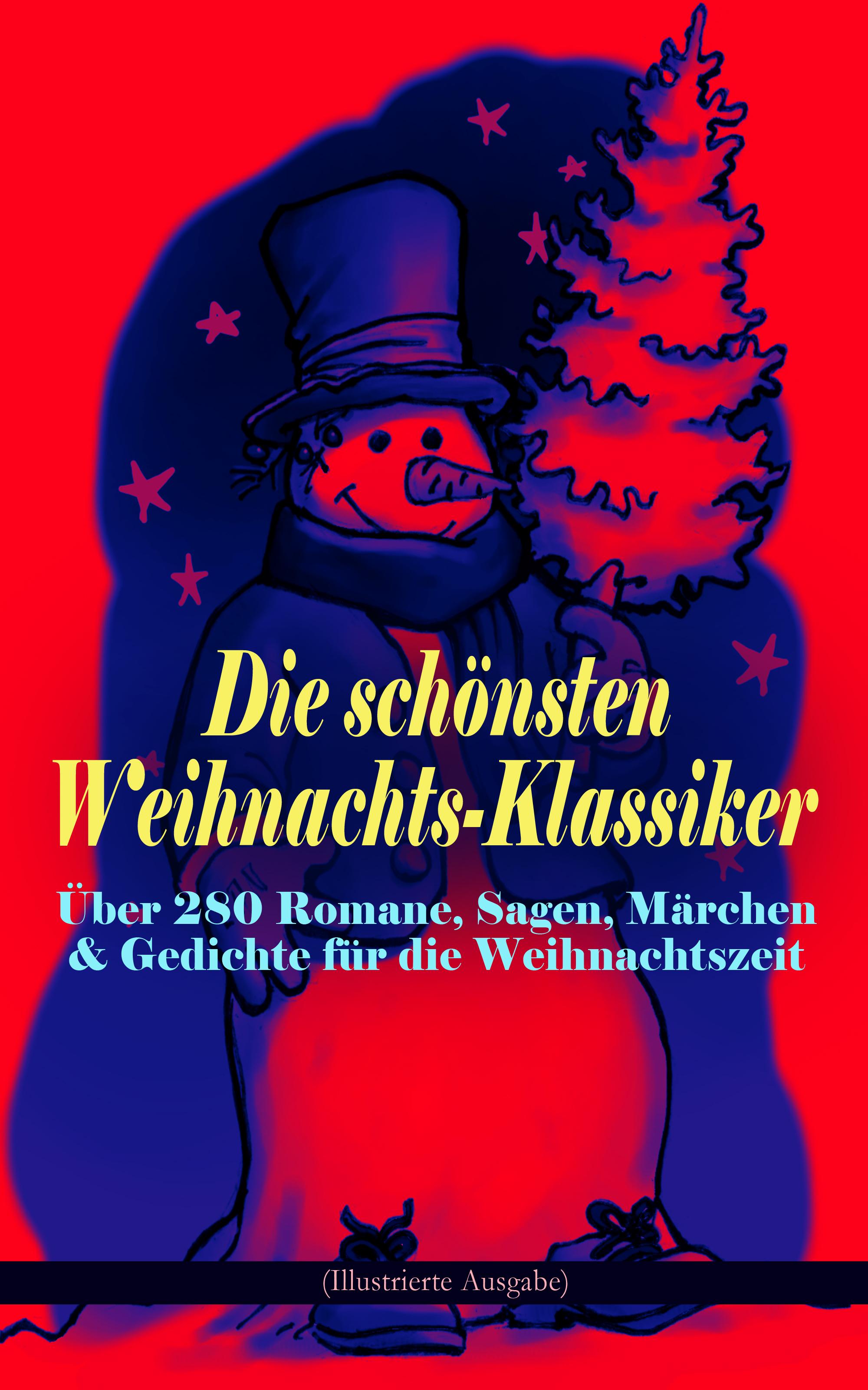 Оскар Уайльд Die schönsten Weihnachts-Klassiker zur schönsten Zeit des Jahres h nitschmann weihnachts polka op 6