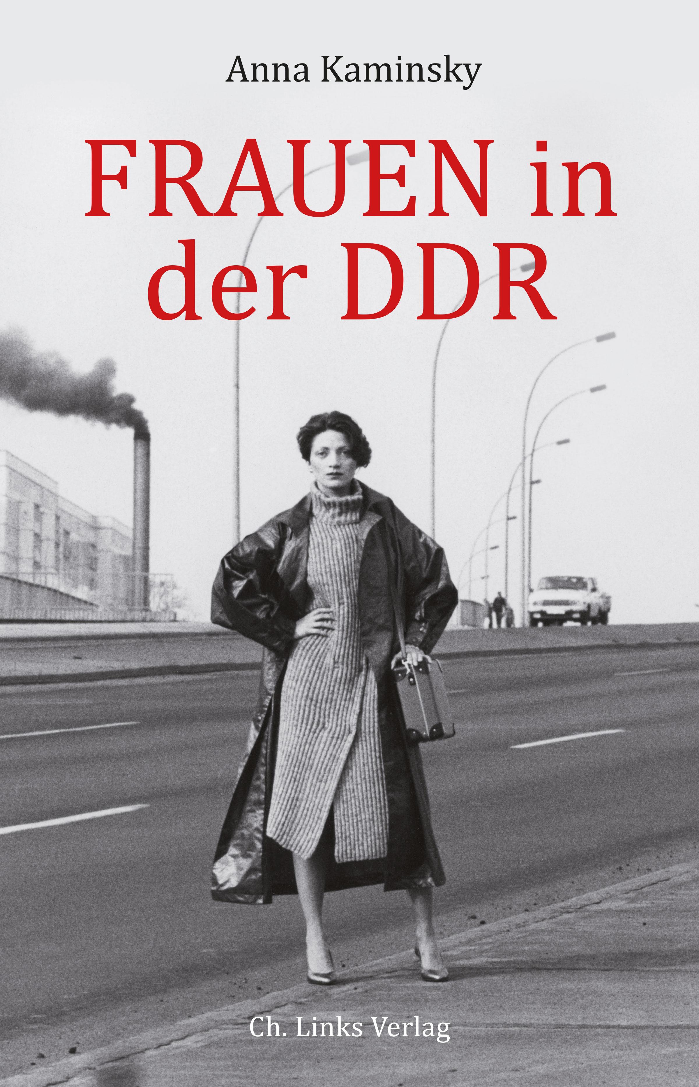 Anna Kaminsky Frauen in der DDR