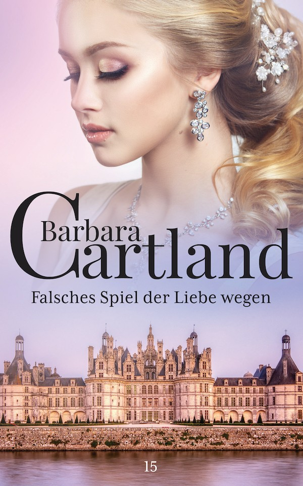 цена Barbara Cartland Falsches Spiel der Liebe wegen