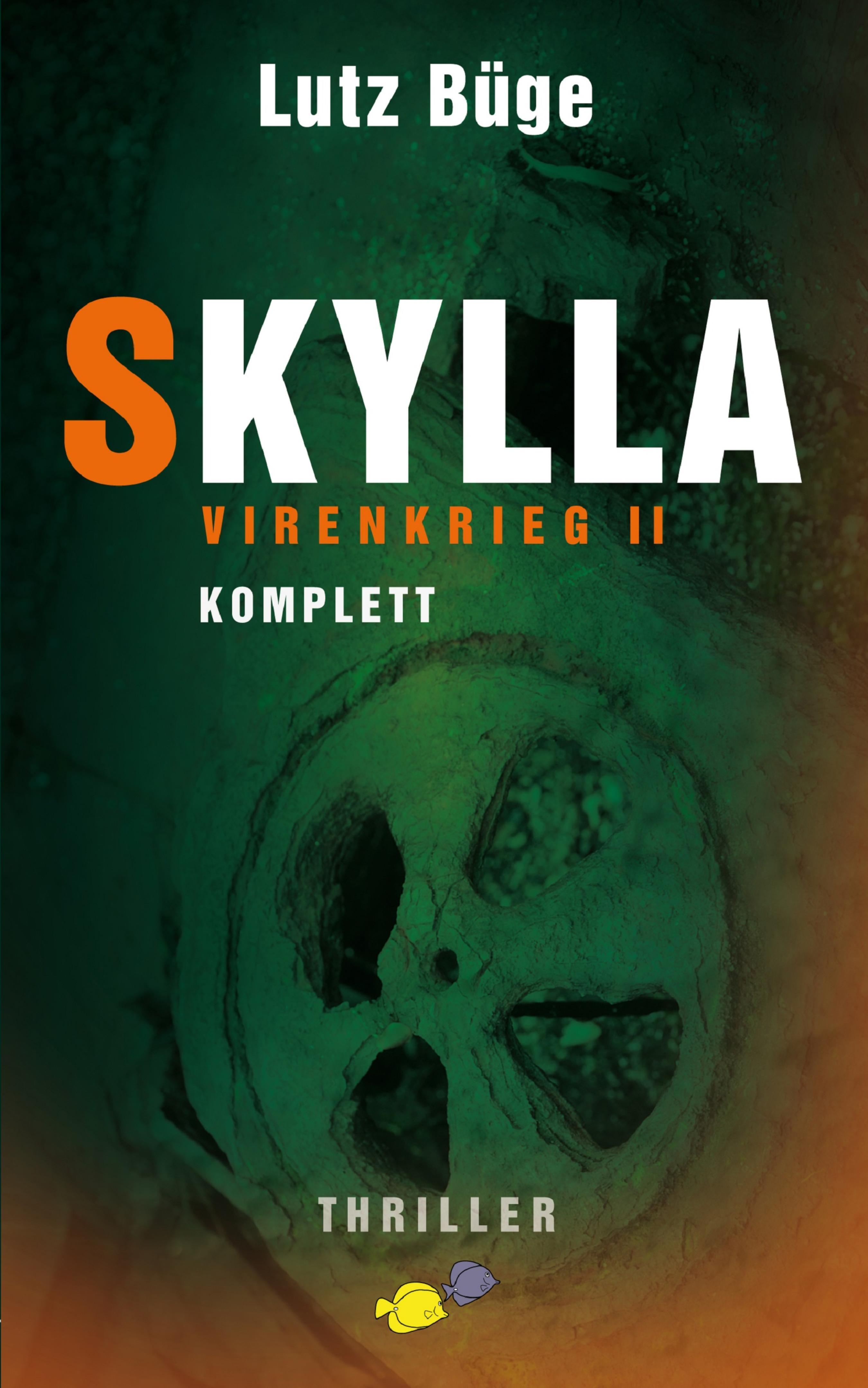 Skylla - Virenkrieg II фото