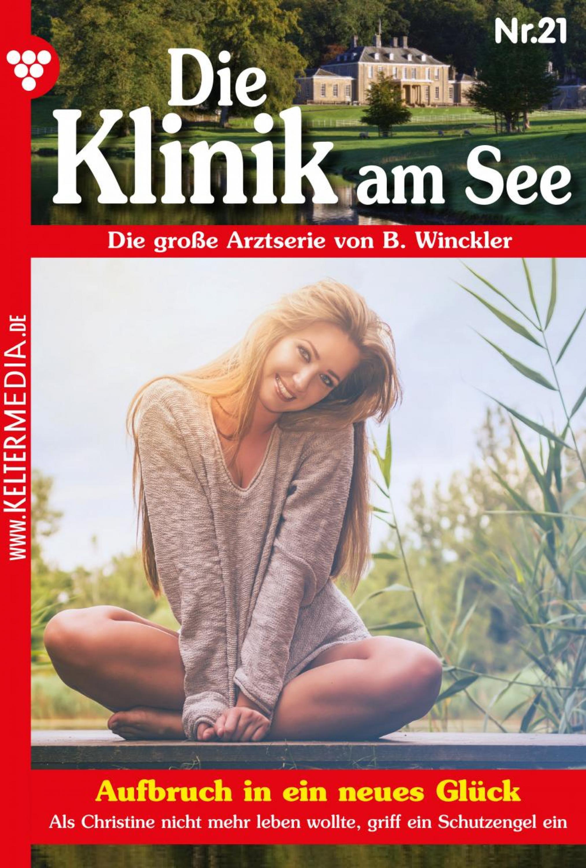 Britta Winckler Die Klinik am See 21 – Arztroman b winckler die klinik am see 19 – arztroman
