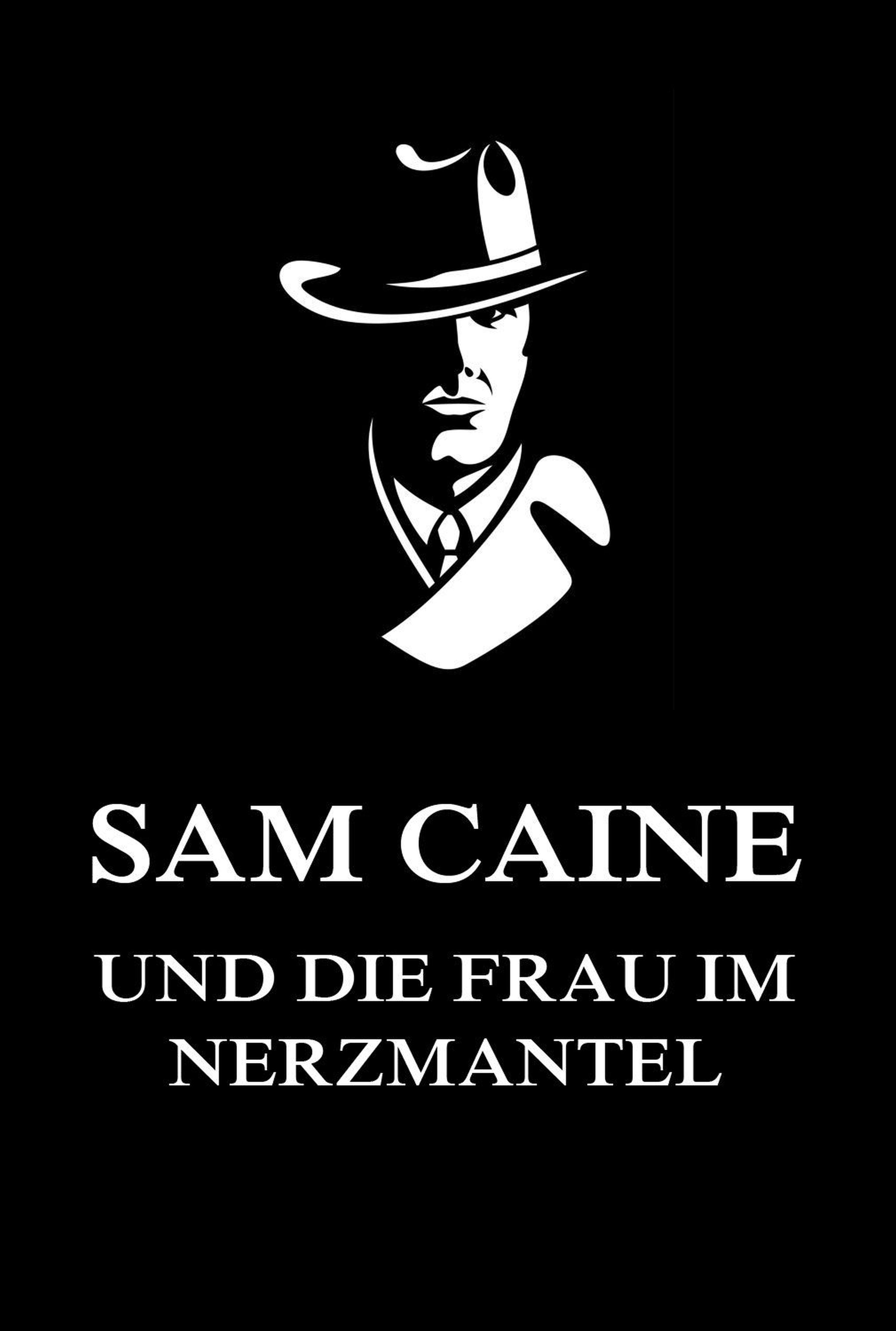Отсутствует Sam Caine und die Frau im Nerzmantel отсутствует chriemhilden rache und die klage