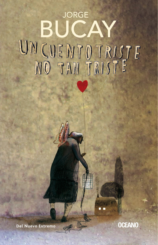 цена на Jorge Bucay Un cuento triste no tan triste