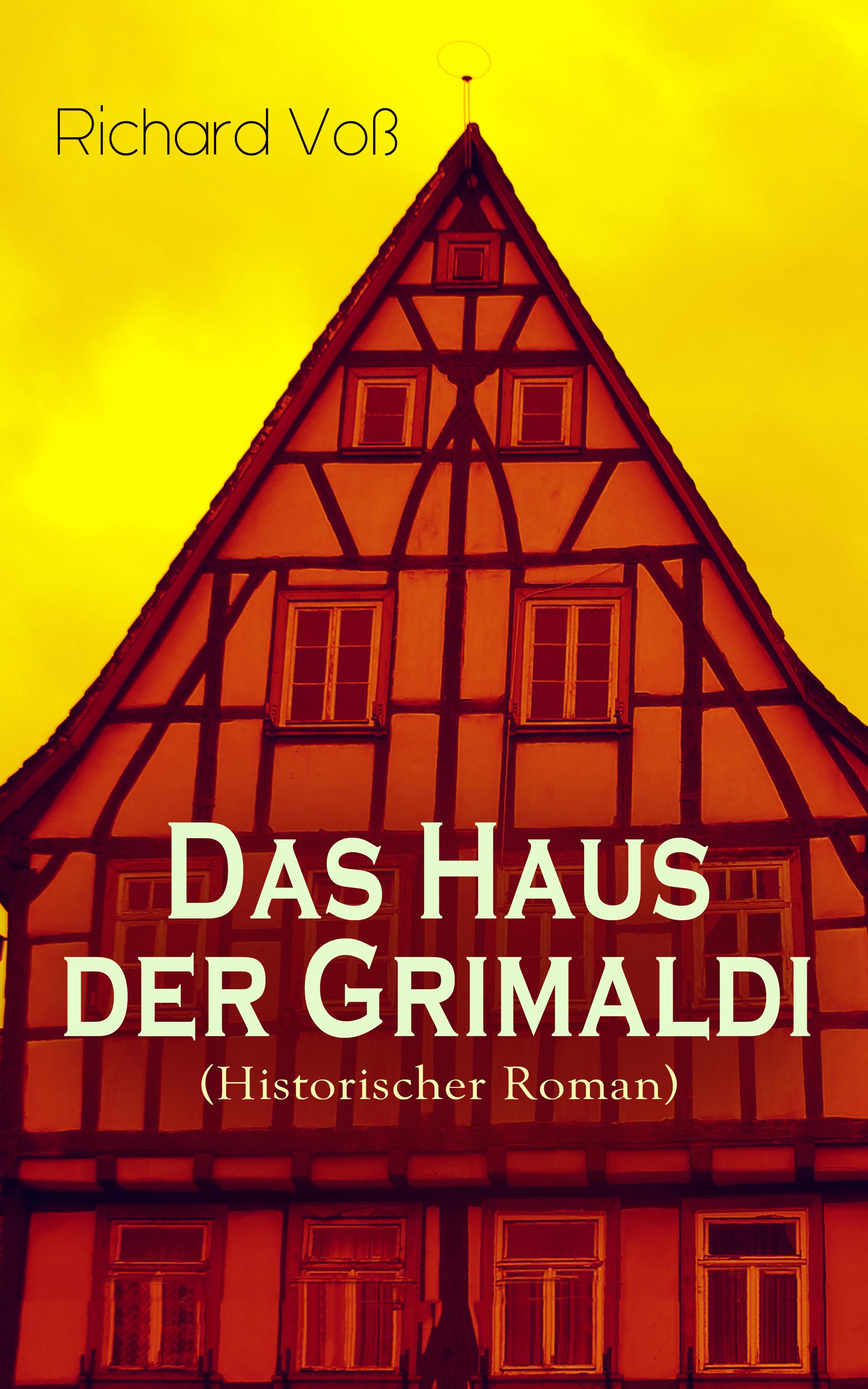 Richard Vos Das Haus der Grimaldi (Historischer Roman) rebecca myga der deutsche regionalkrimi der roman vogelwild von richard auer