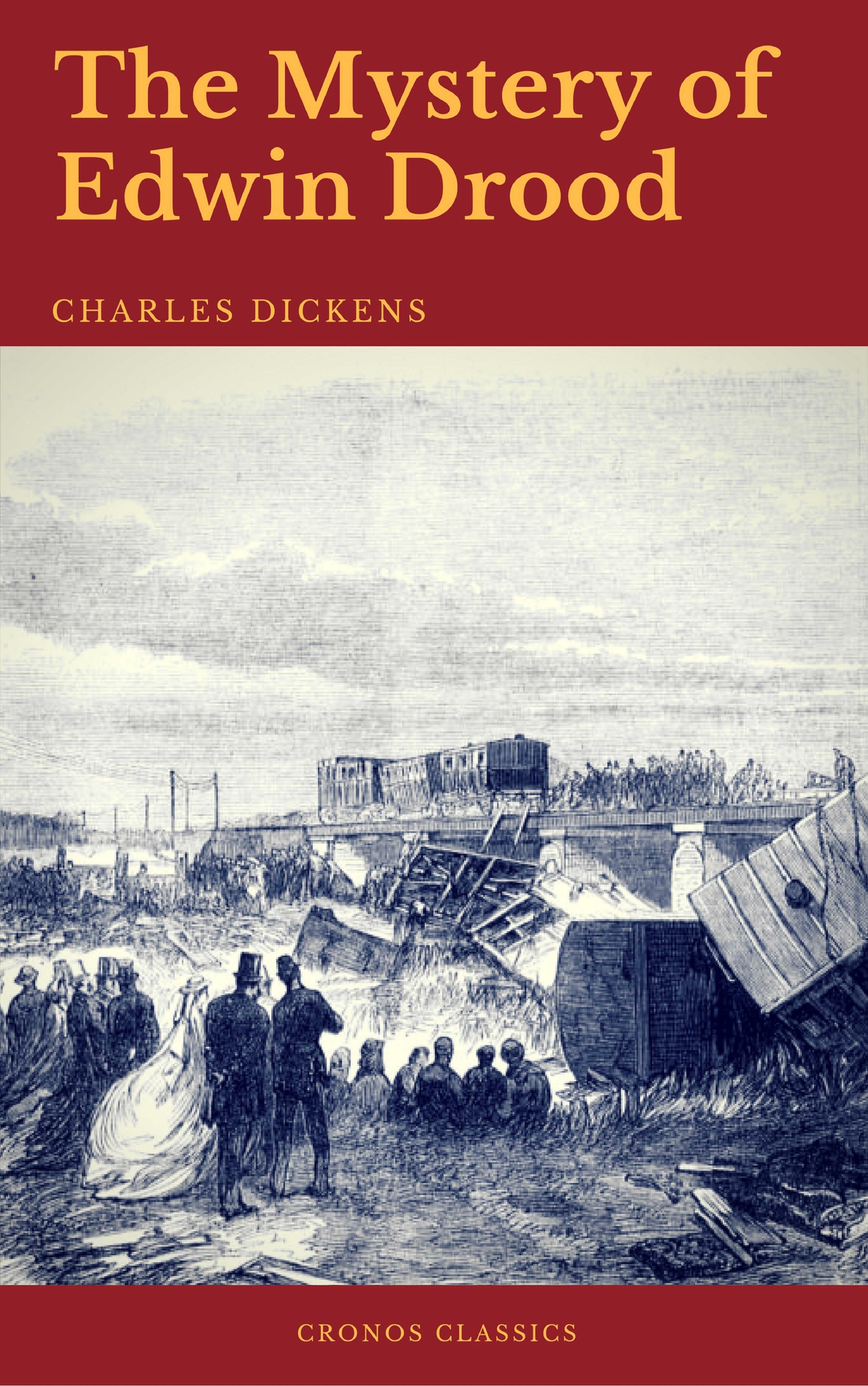 Charles 1812-1870 Dickens The Mystery of Edwin Drood (Cronos Classics) the mystery of edwin drood