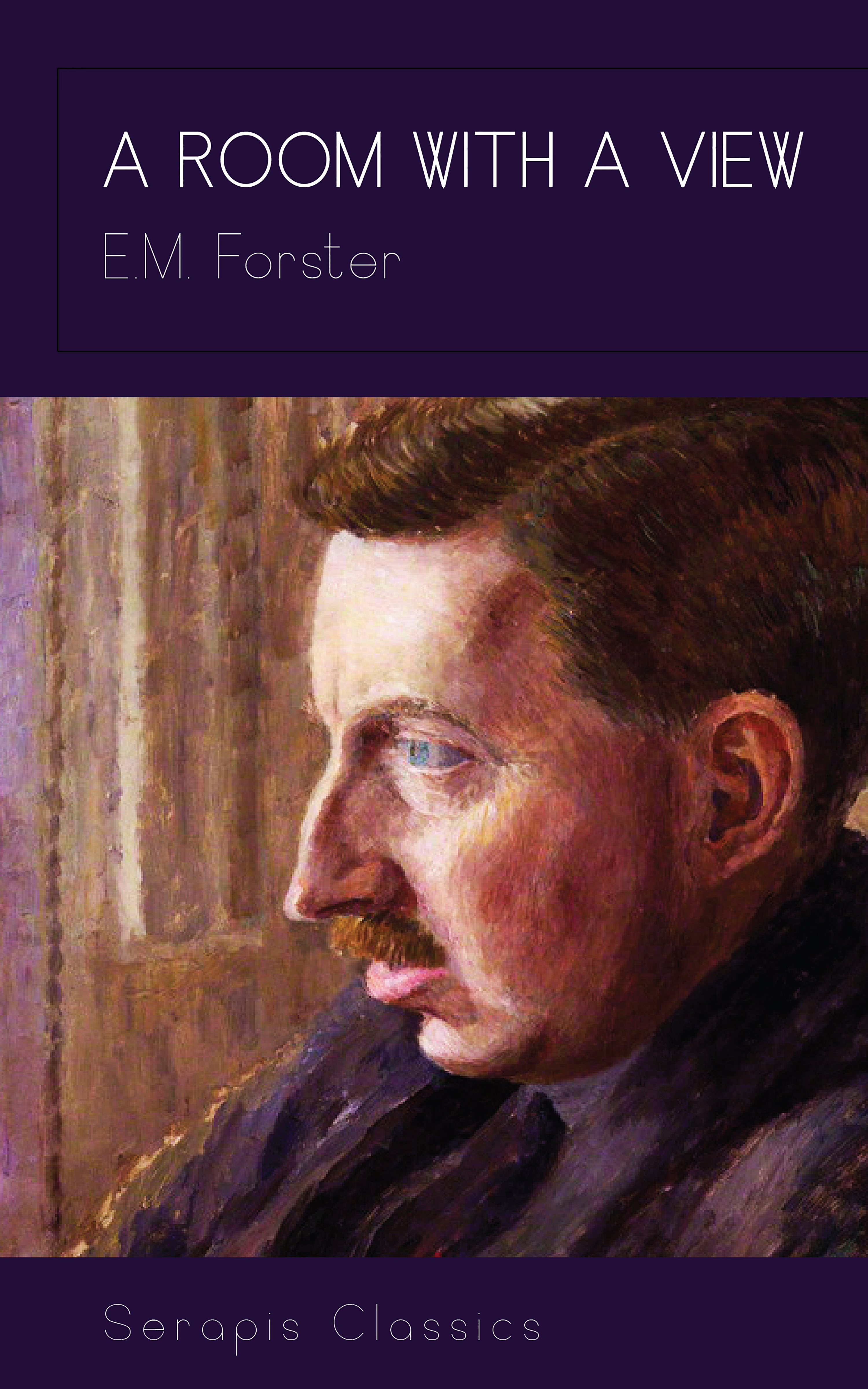 E. M. Forster A Room With A View e m forster the longest journey