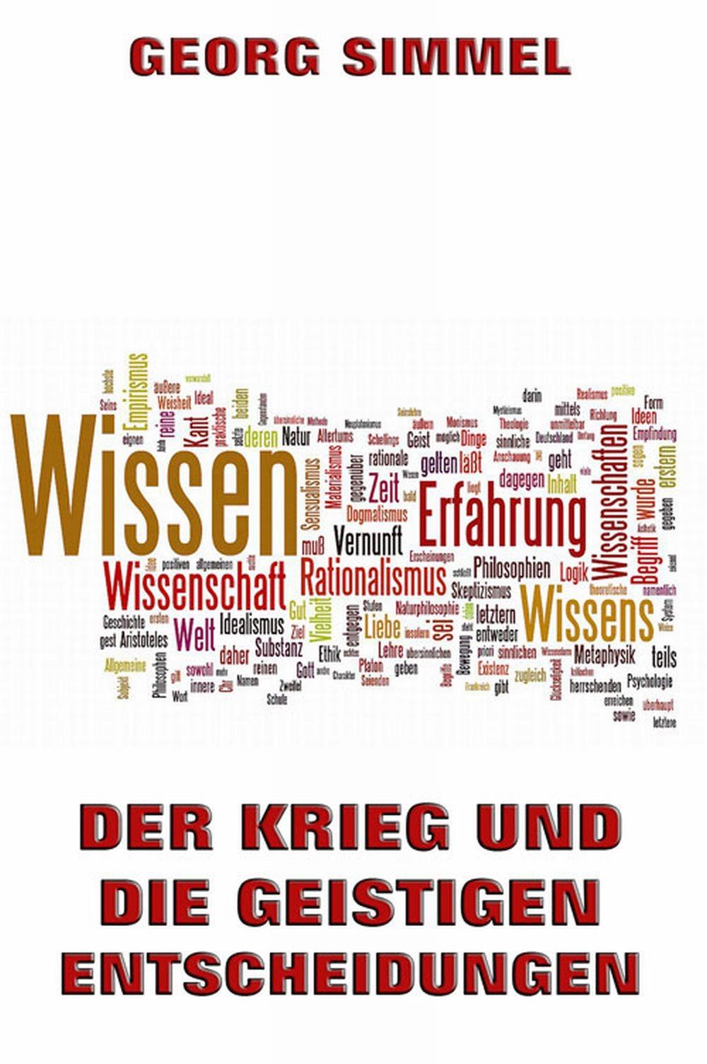 Simmel Georg Der Krieg und die geistigen Entscheidungen simmel georg hauptprobleme der philosophie