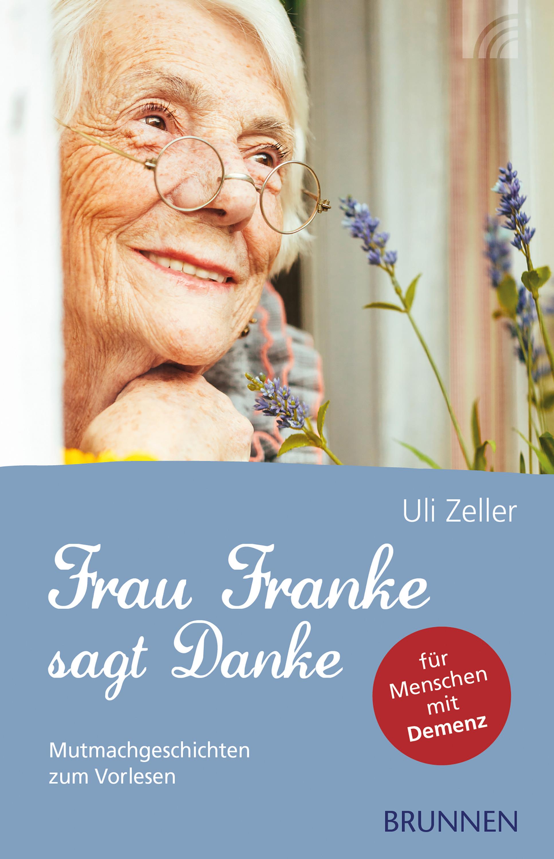 цена на Uli Zeller Frau Franke sagt Danke