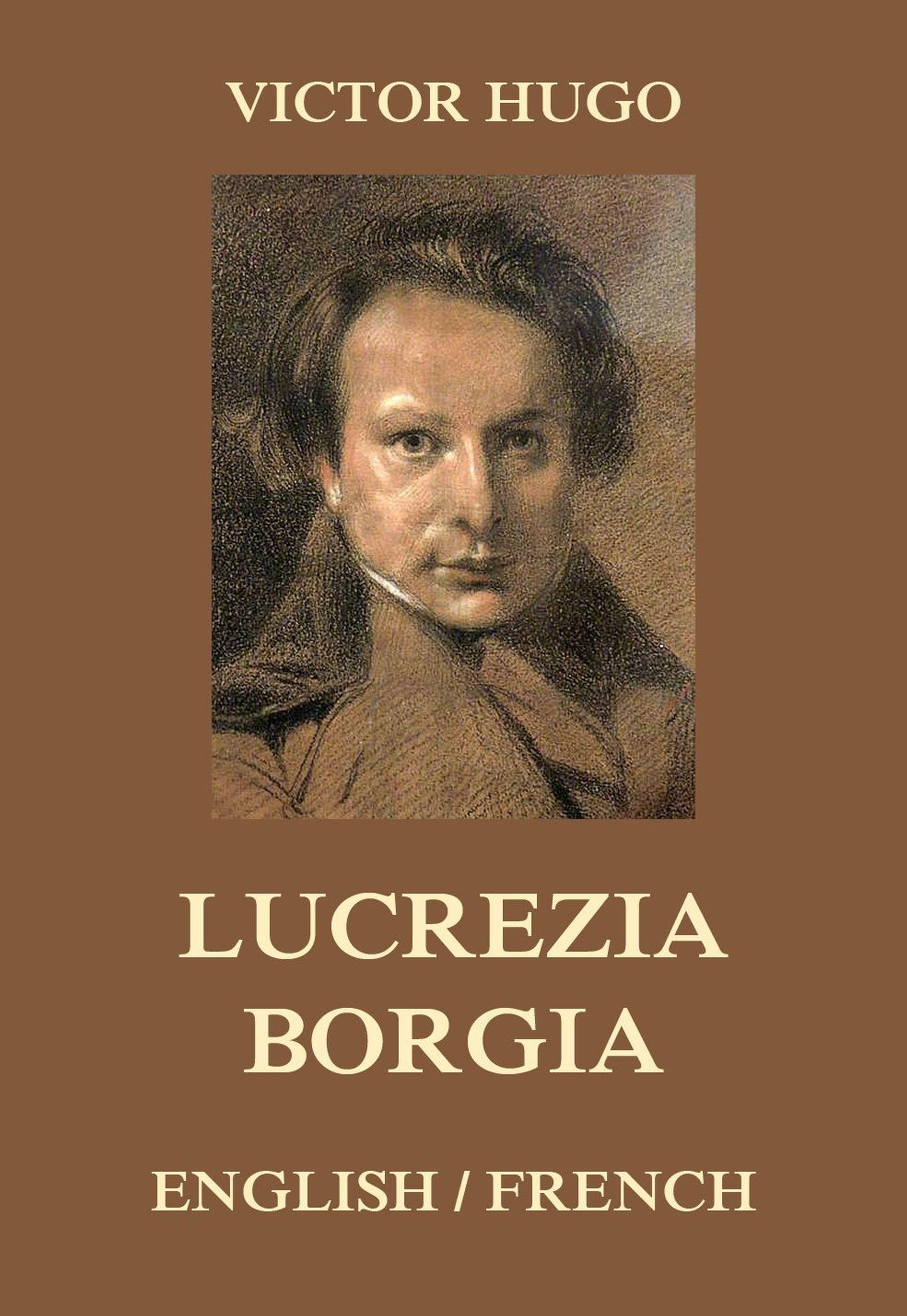 Виктор Мари Гюго Lucrezia Borgia виктор мари гюго lucrezia borgia