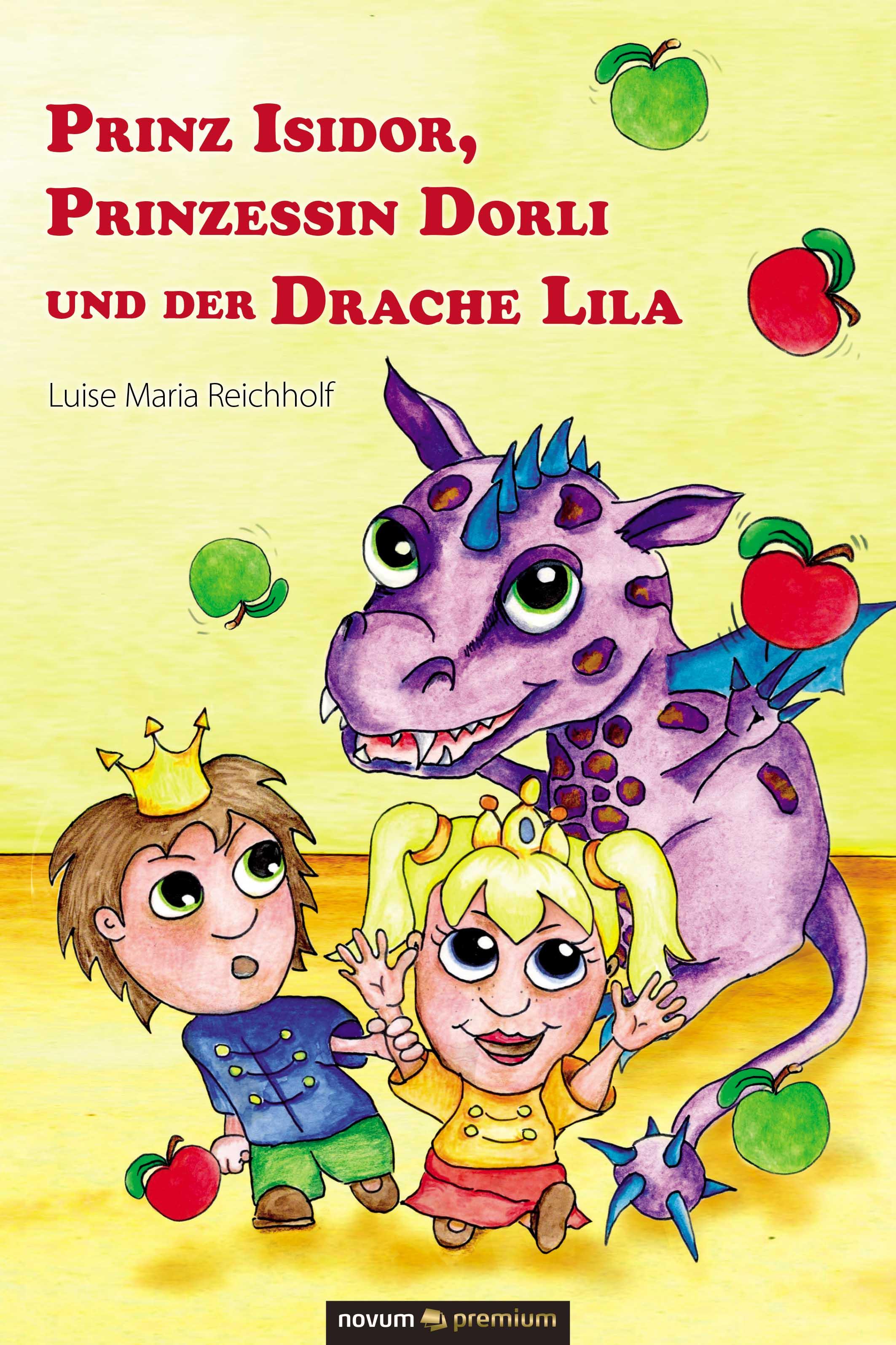 Luise Maria Reichholf Prinz Isidor, Prinzessin Dorli und der Drache Lila