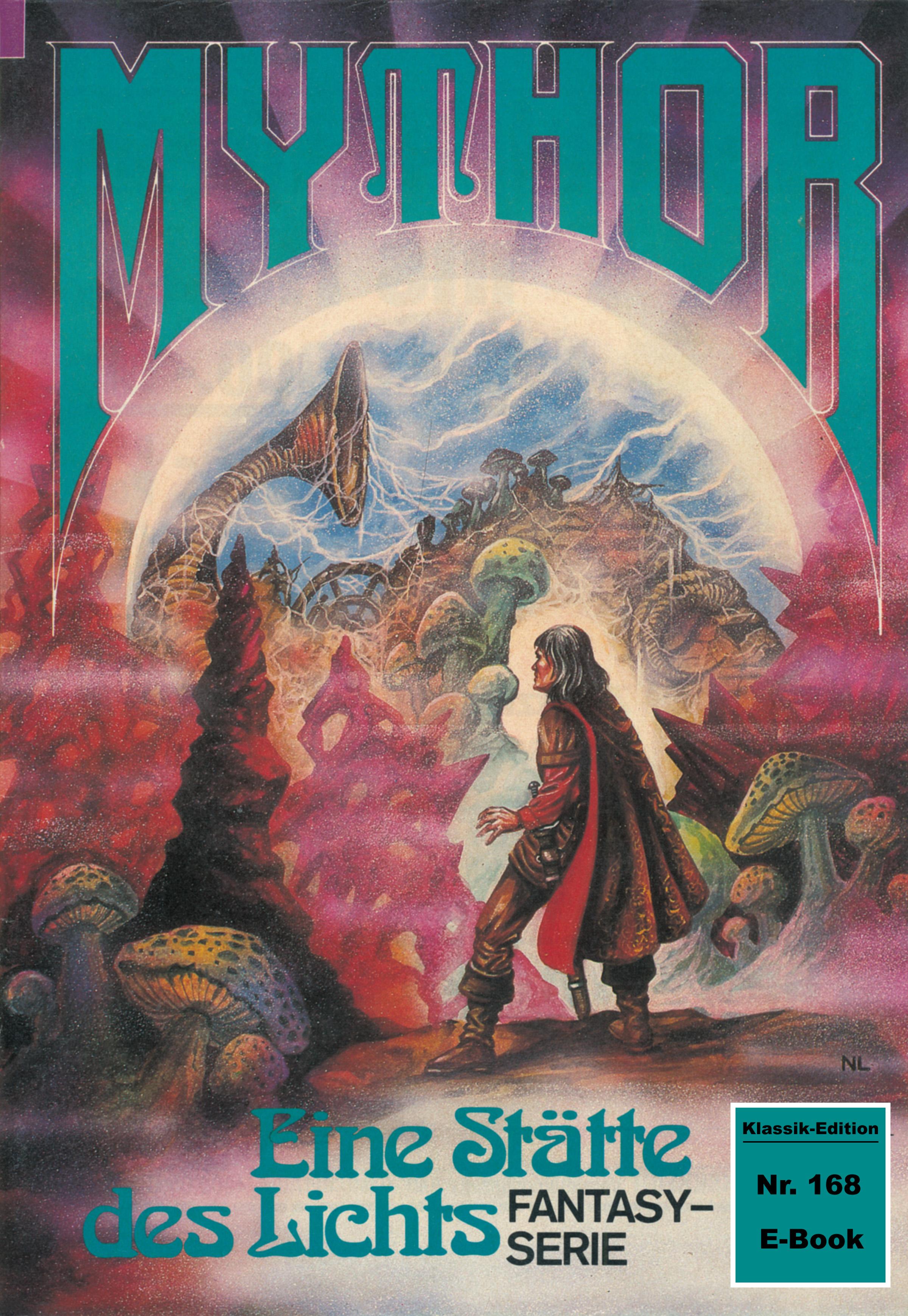 Hubert Haensel Mythor 168: Eine Stätte des Lichts hubert haensel mythor 114 traumlawine