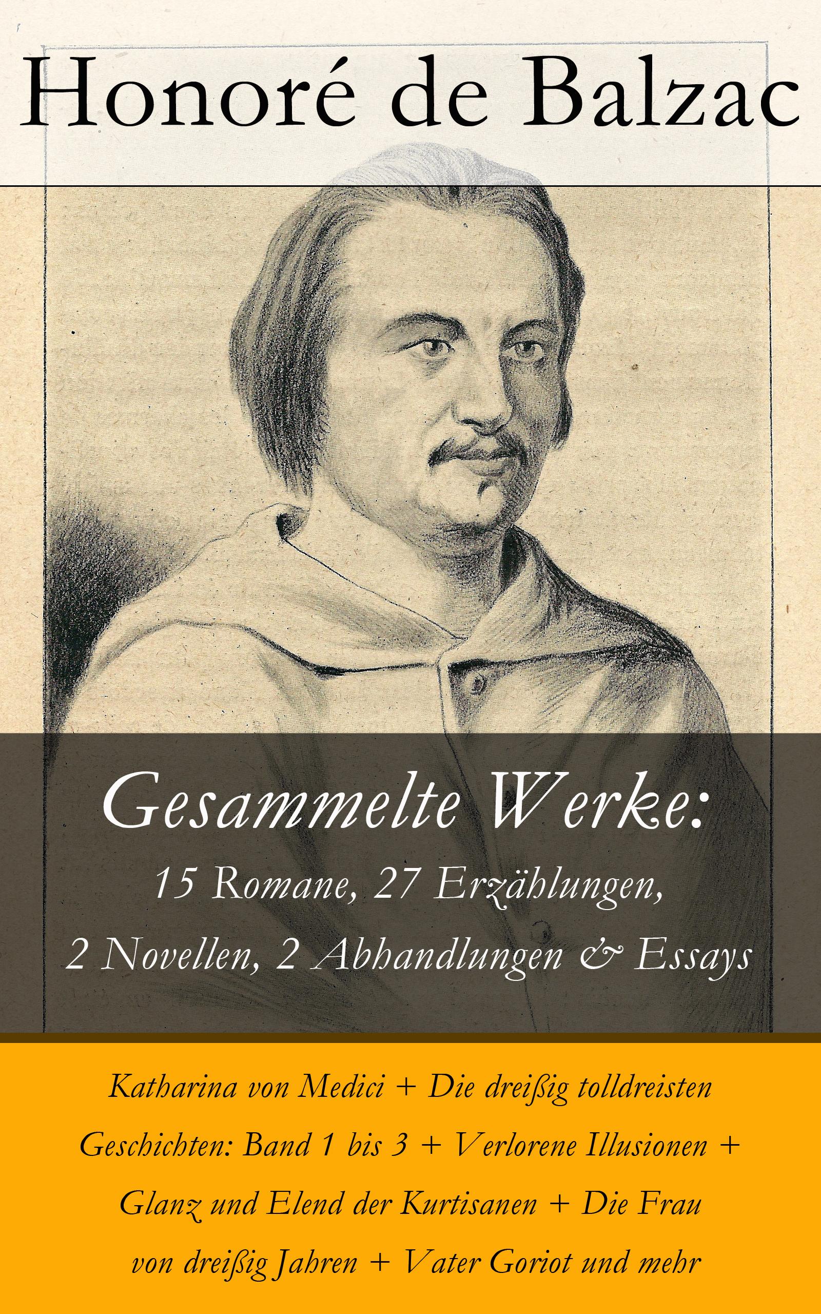 Оноре де Бальзак Gesammelte Werke: 15 Romane, 27 Erzählungen, 2 Novellen, 2 Abhandlungen & Essays стоимость