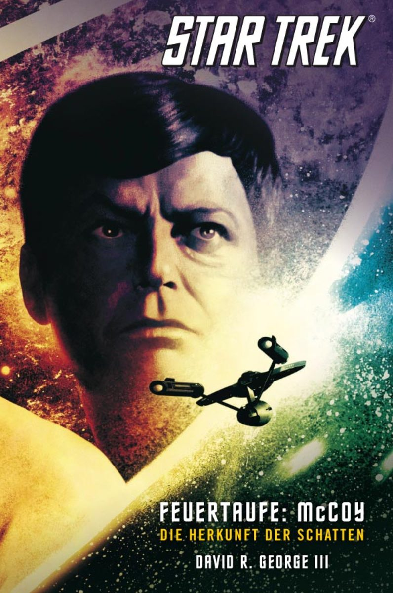 David R. George III Star Trek - The Original Series 1: Feuertaufe: McCoy david r iii george star trek typhon pact plagues of night
