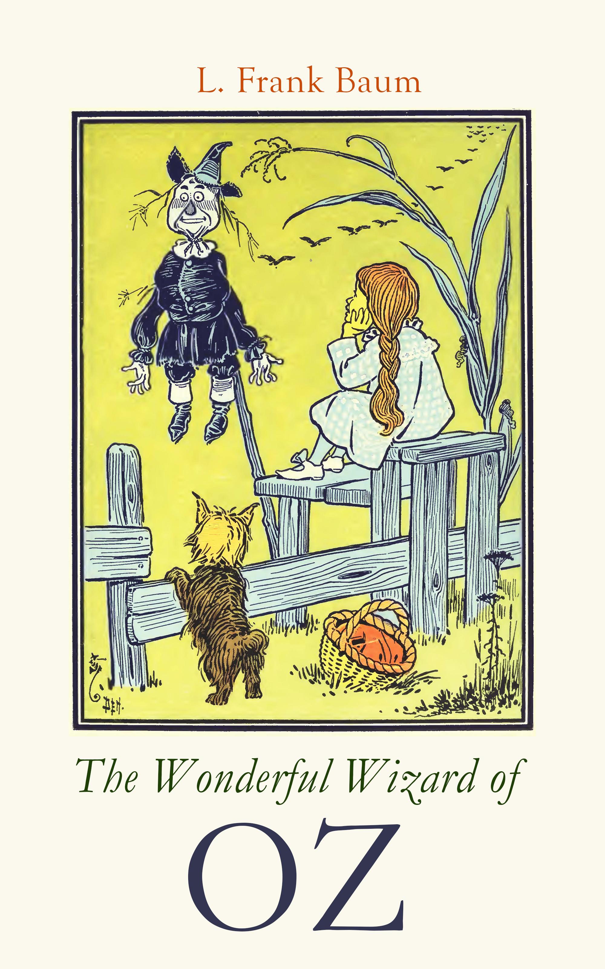 L. Frank Baum The Wonderful Wizard of OZ цена