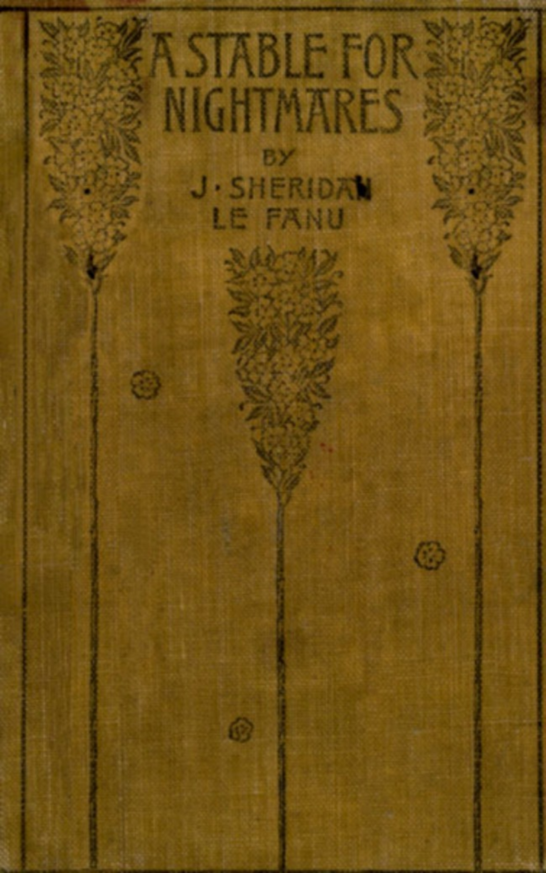 цена на Joseph Sheridan Le Fanu A Stable for Nightmares; or, Weird Tales