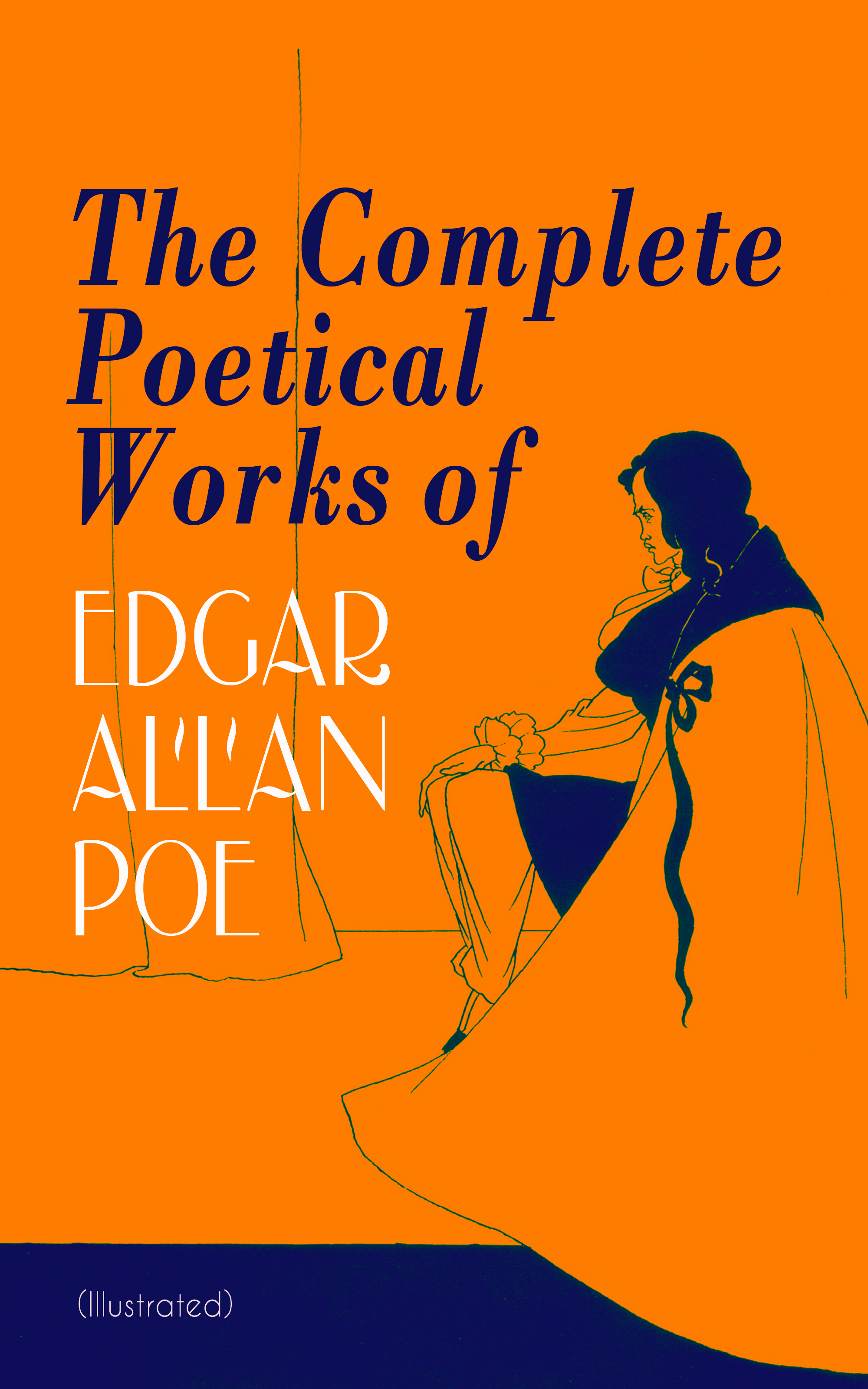 Эдгар Аллан По The Complete Poetical Works of Edgar Allan Poe (Illustrated) эдгар аллан по the works of edgar allan poe volume 2