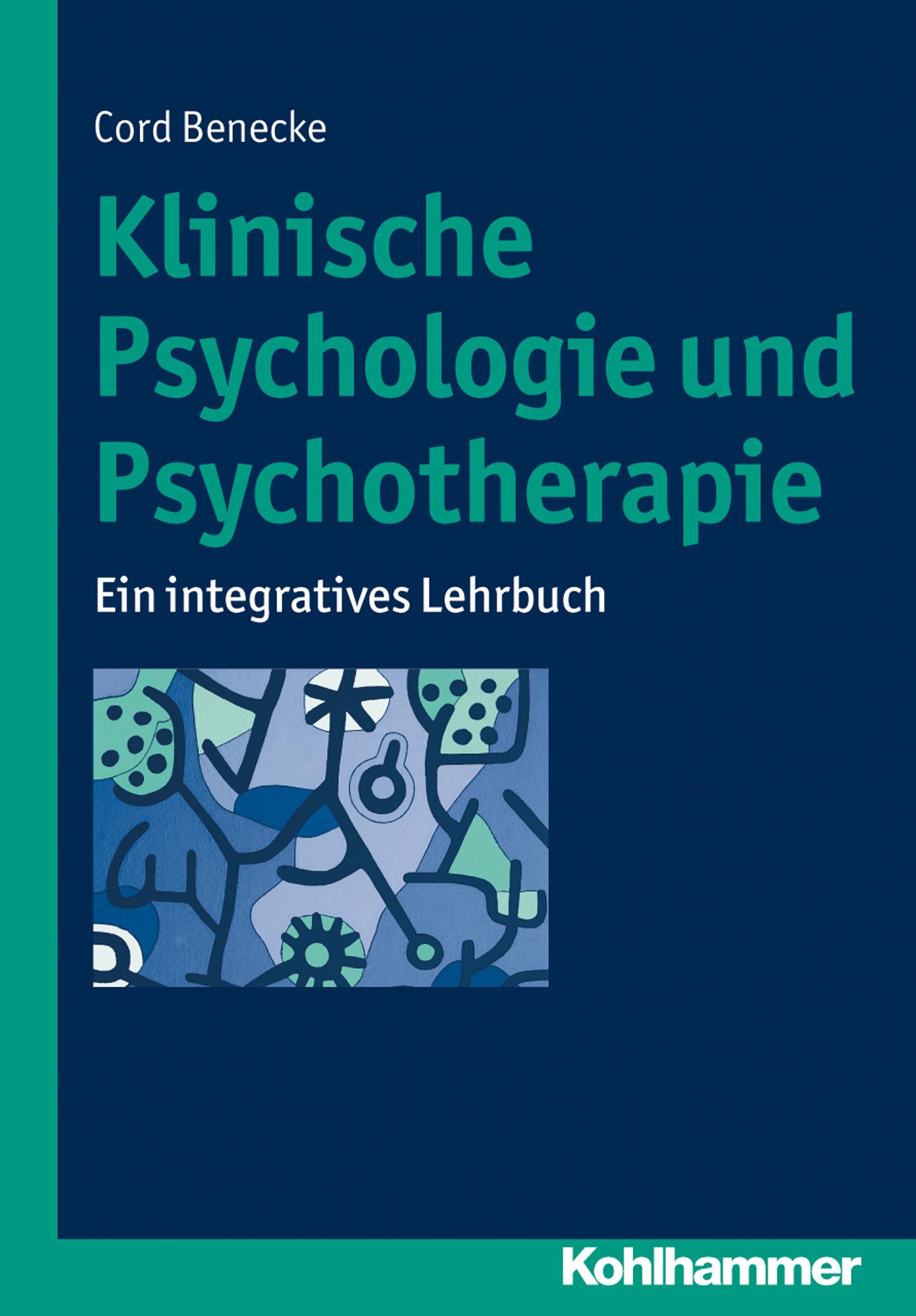цена Cord Benecke Klinische Psychologie und Psychotherapie онлайн в 2017 году