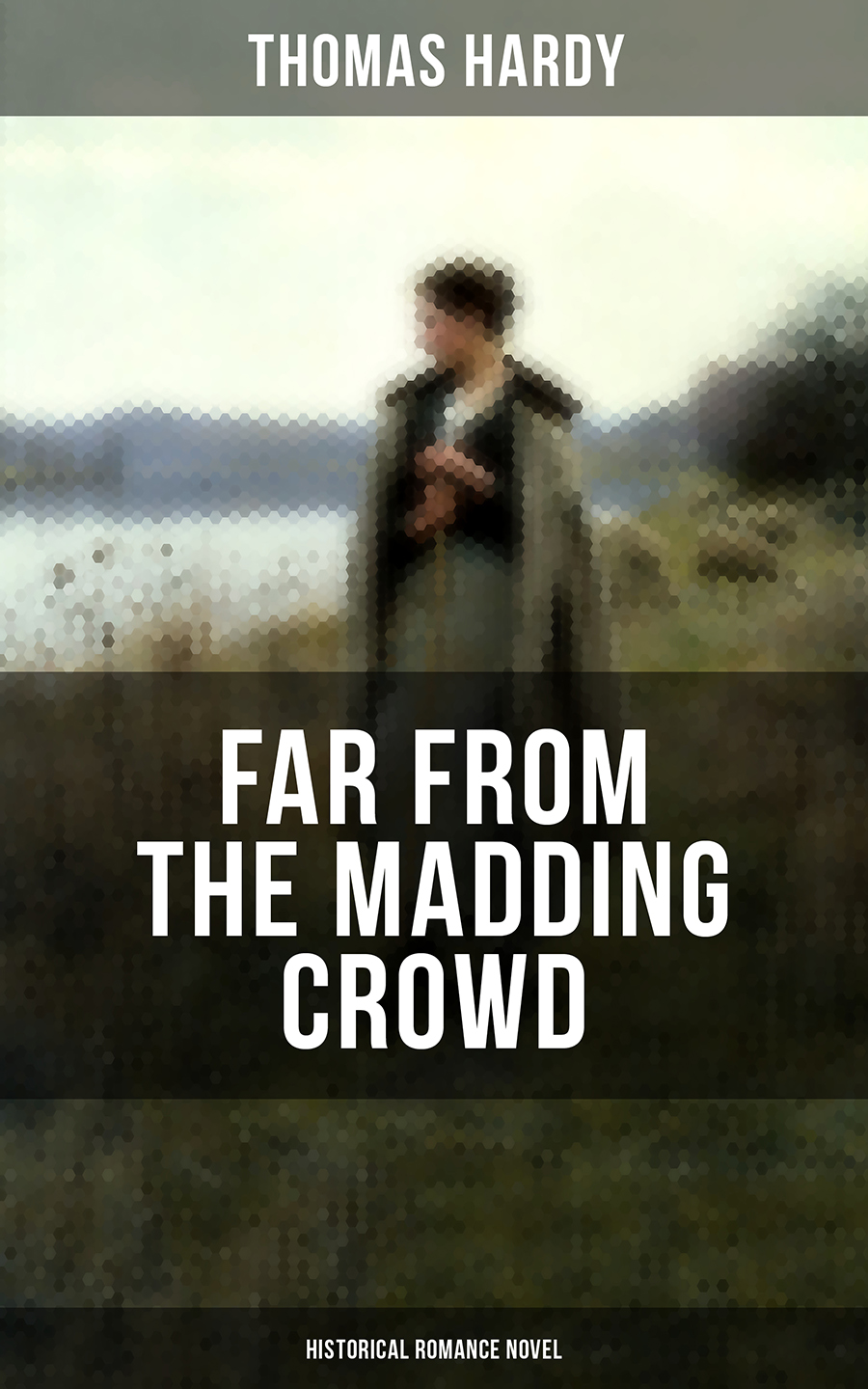 far from the madding crowd historical romance novel