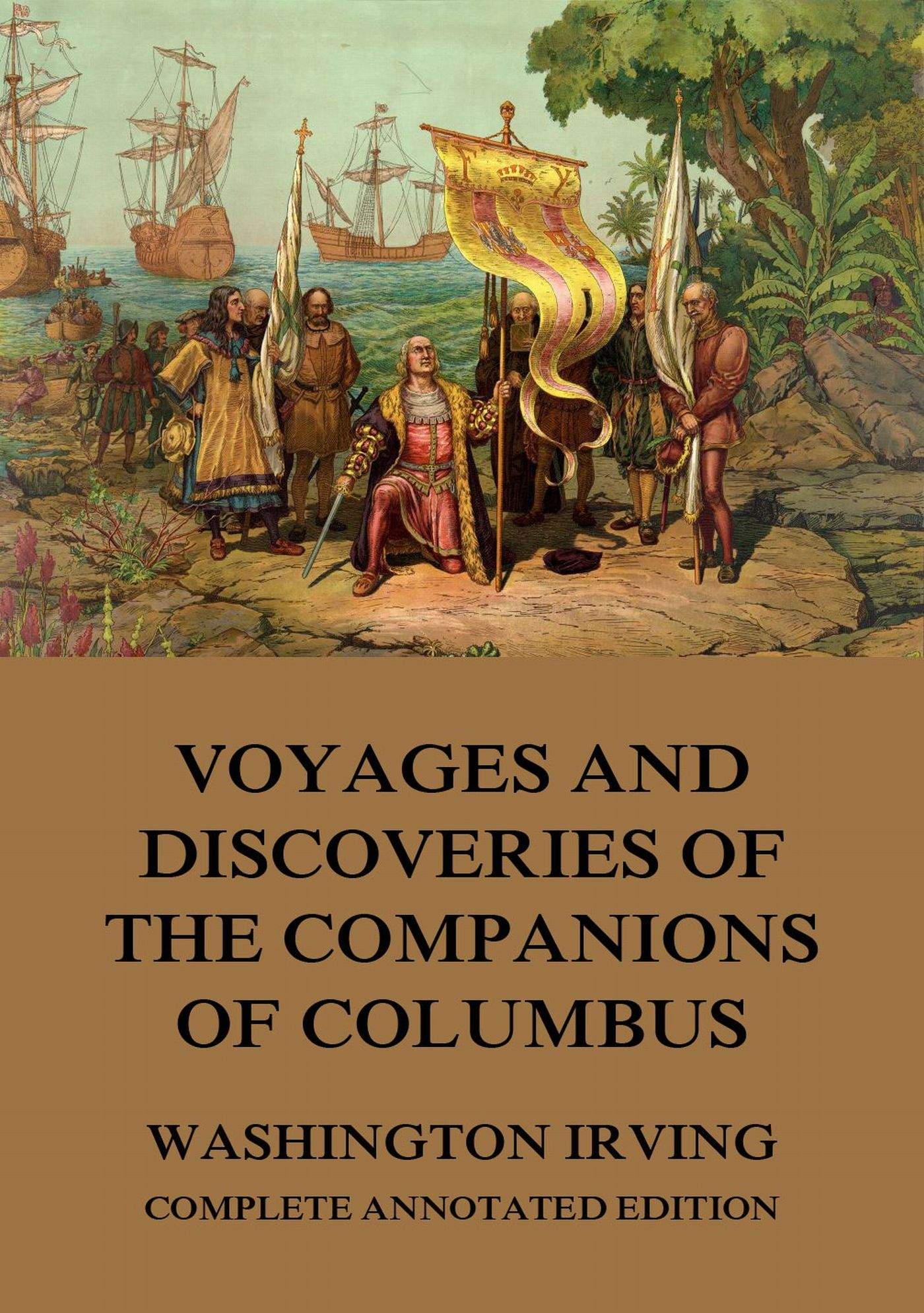 Washington Irving Voyages And Discoveries Of The Companions Of Columbus