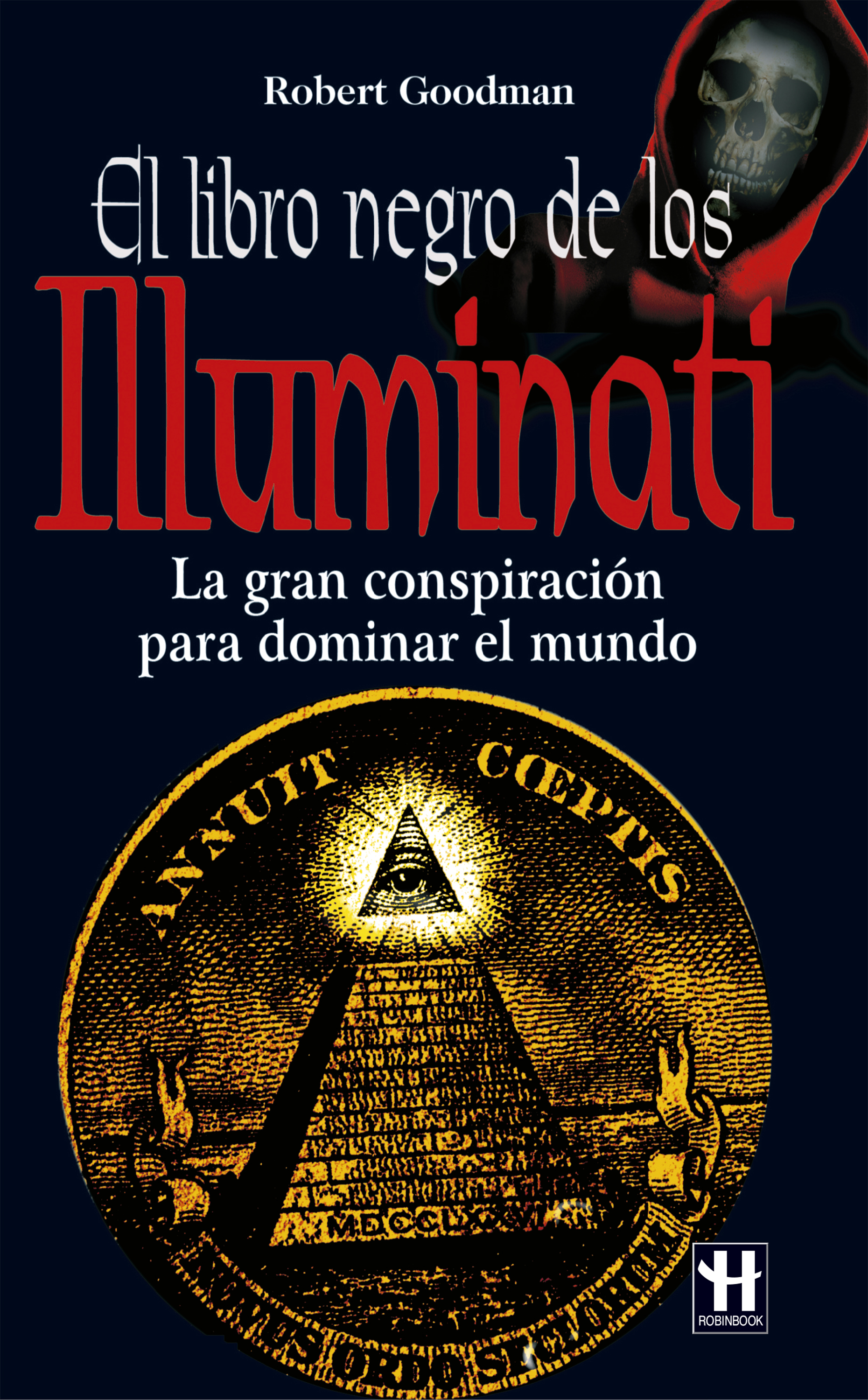 Robert Goodman El libro negro de los Illuminati danny goodman javascript bible