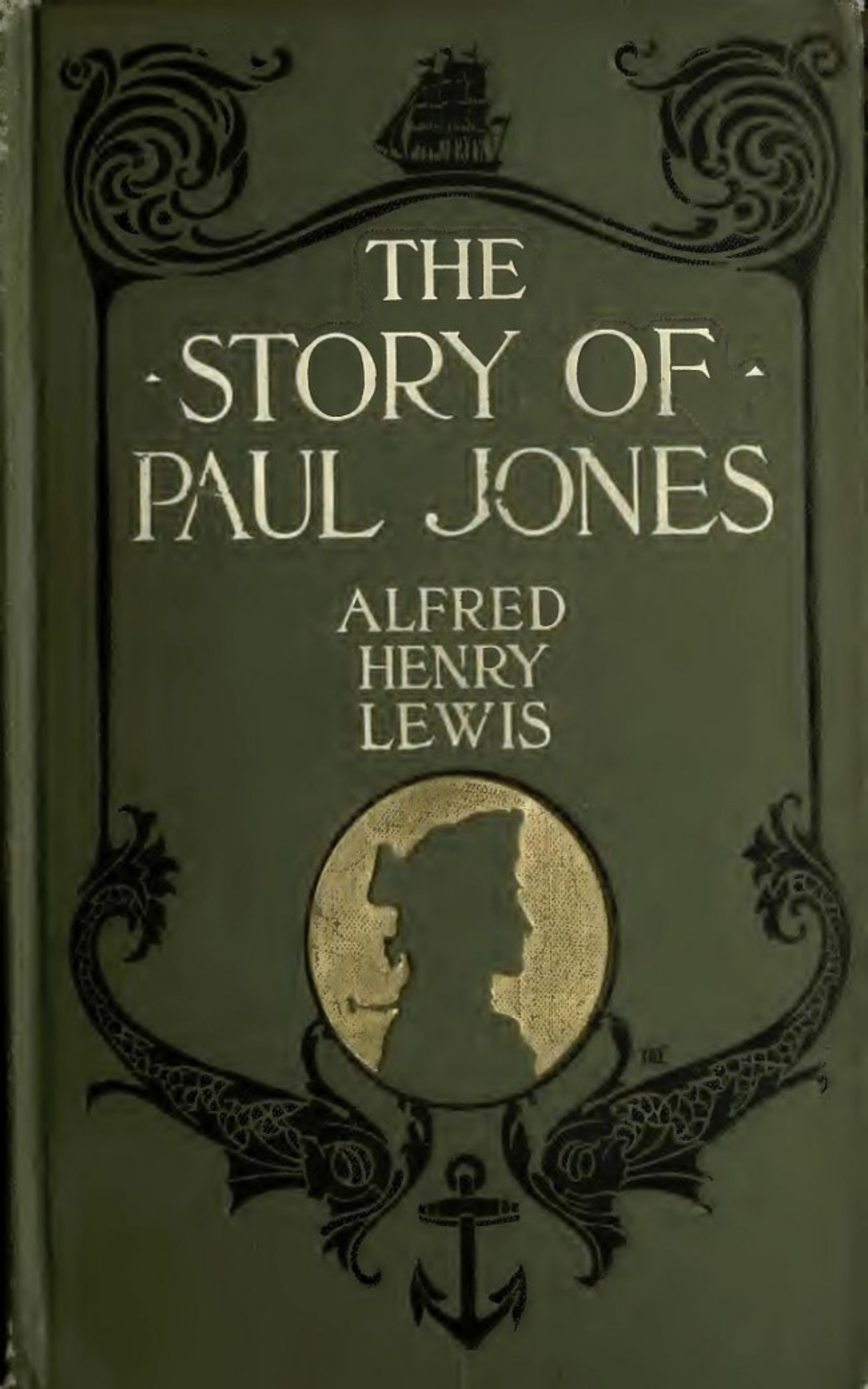 Alfred Henry Lewis The Story of Paul Jones lewis alfred henry the sunset trail