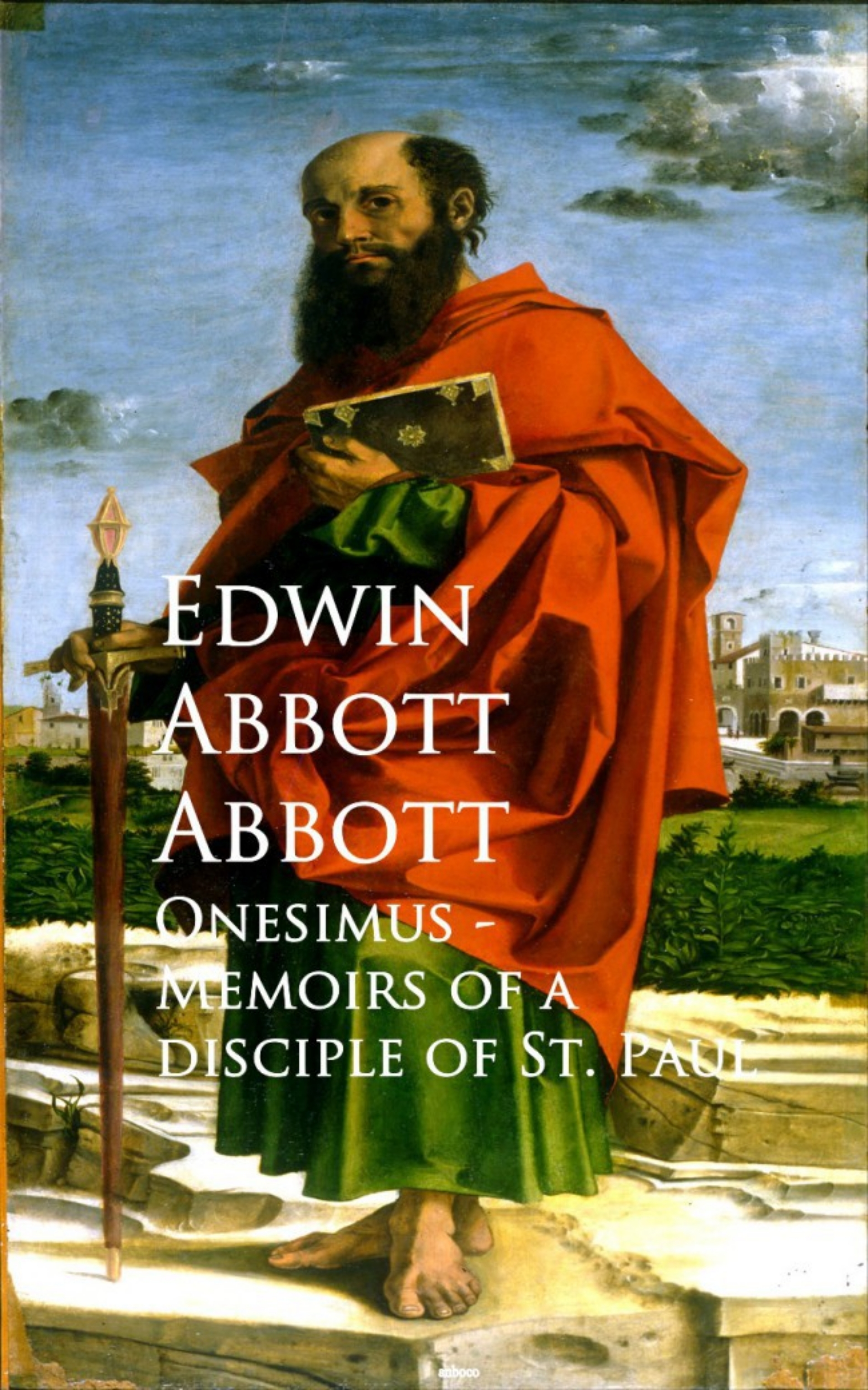Edwin Abbott Abbott Onesimus - Memoirs of a Disciple of St. Paul abbott ensure 900g