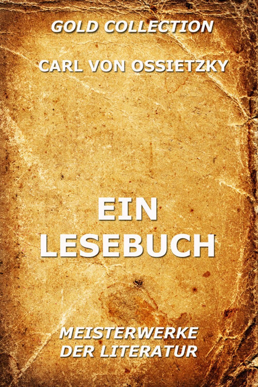 Carl von Ossietzky Ein Lesebuch karl von holtei ein trauerspiel in berlin