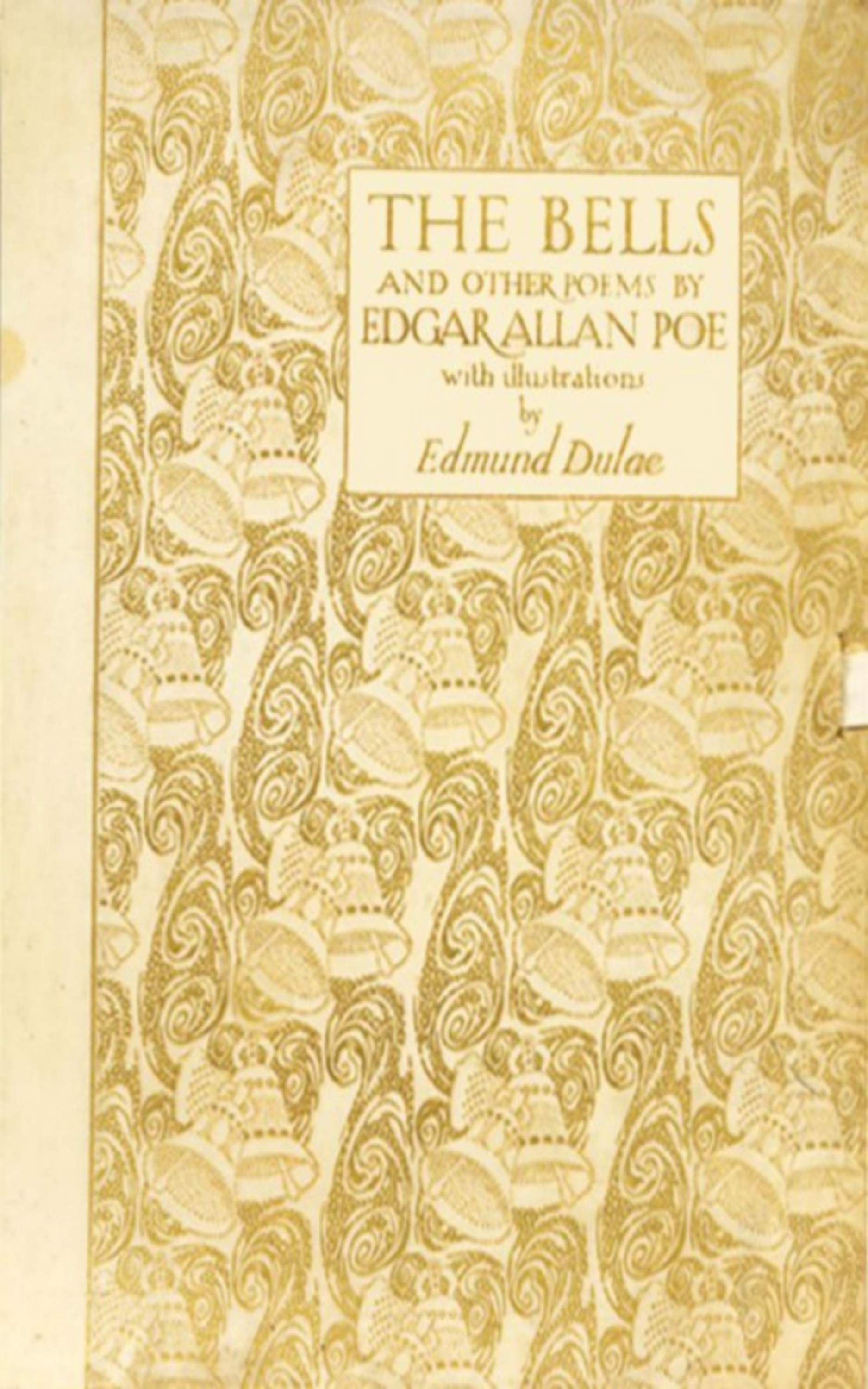Edgar Allan Poe The Bells and Other Poems oliver goldsmith the traveller the deserted village and other poems