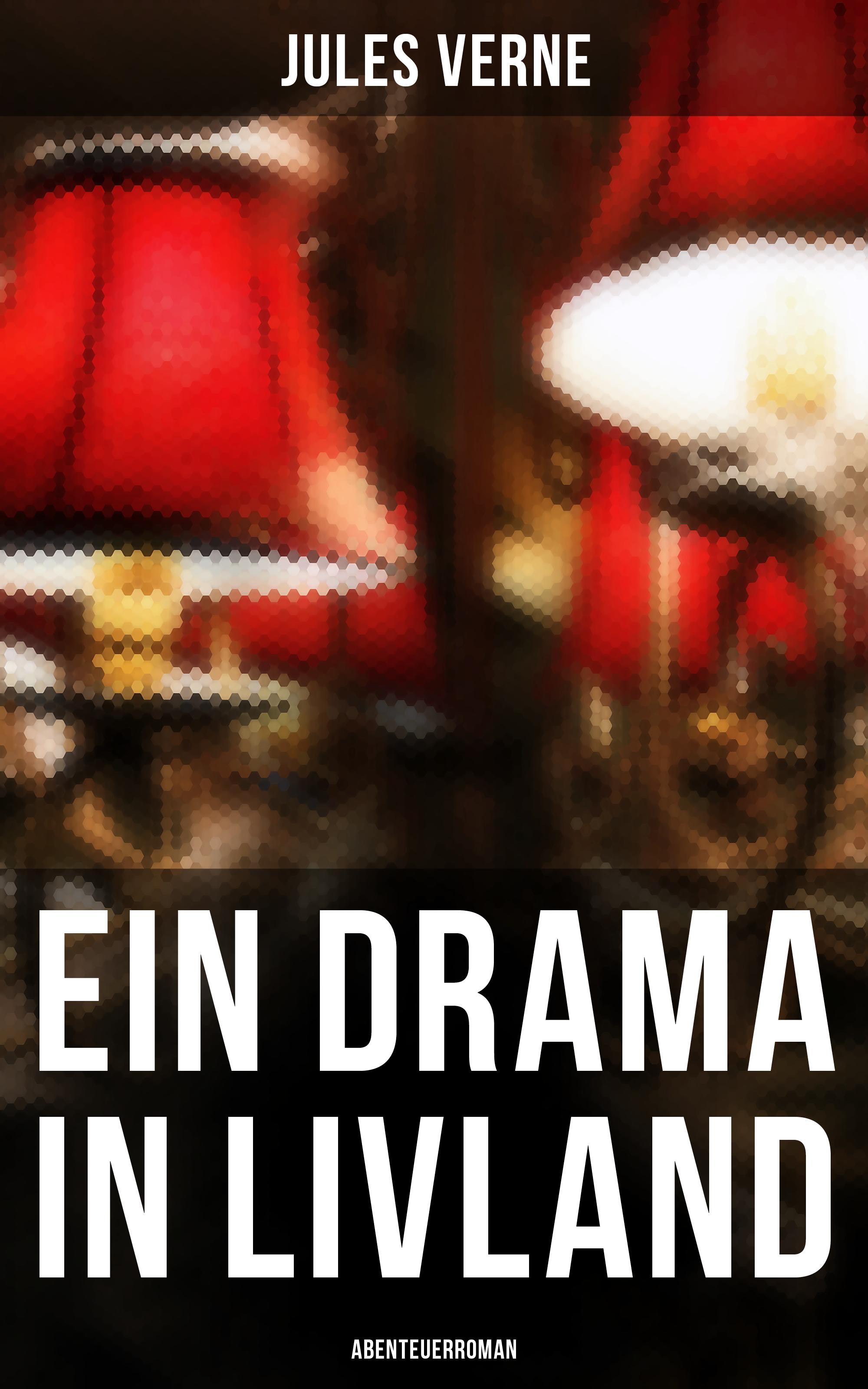 ein drama in livland abenteuerroman