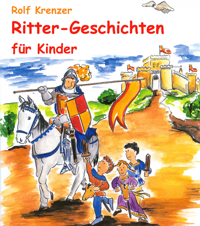 Rolf Krenzer Ritter-Geschichten für Kinder шоколадное яйцо kinder kinder joy 20 г