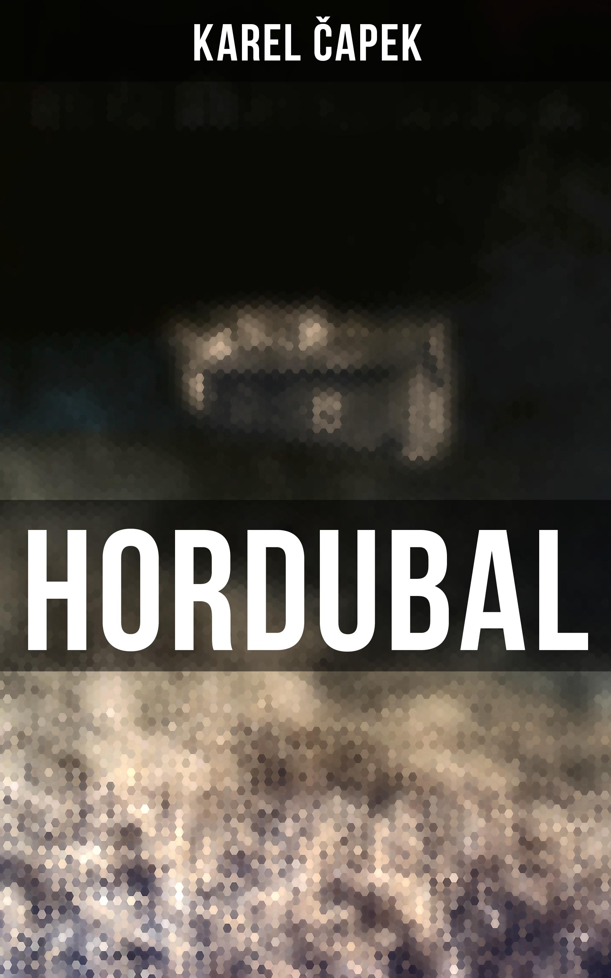 Karel Čapek Hordubal