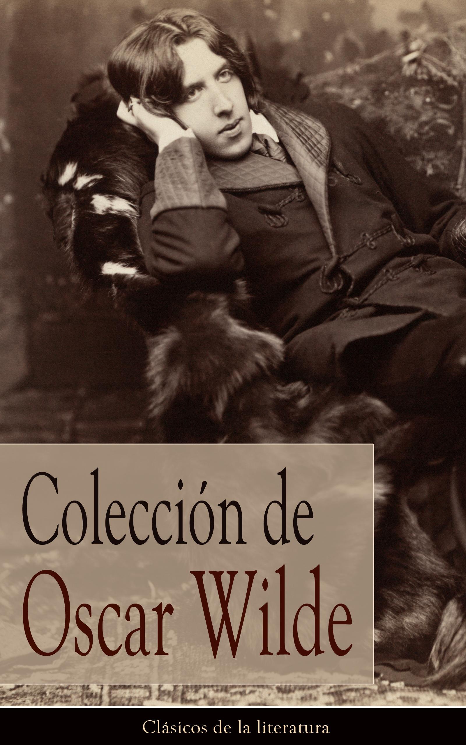 Oscar Wilde Colección de Oscar Wilde oscar wilde complete works of oscar wilde