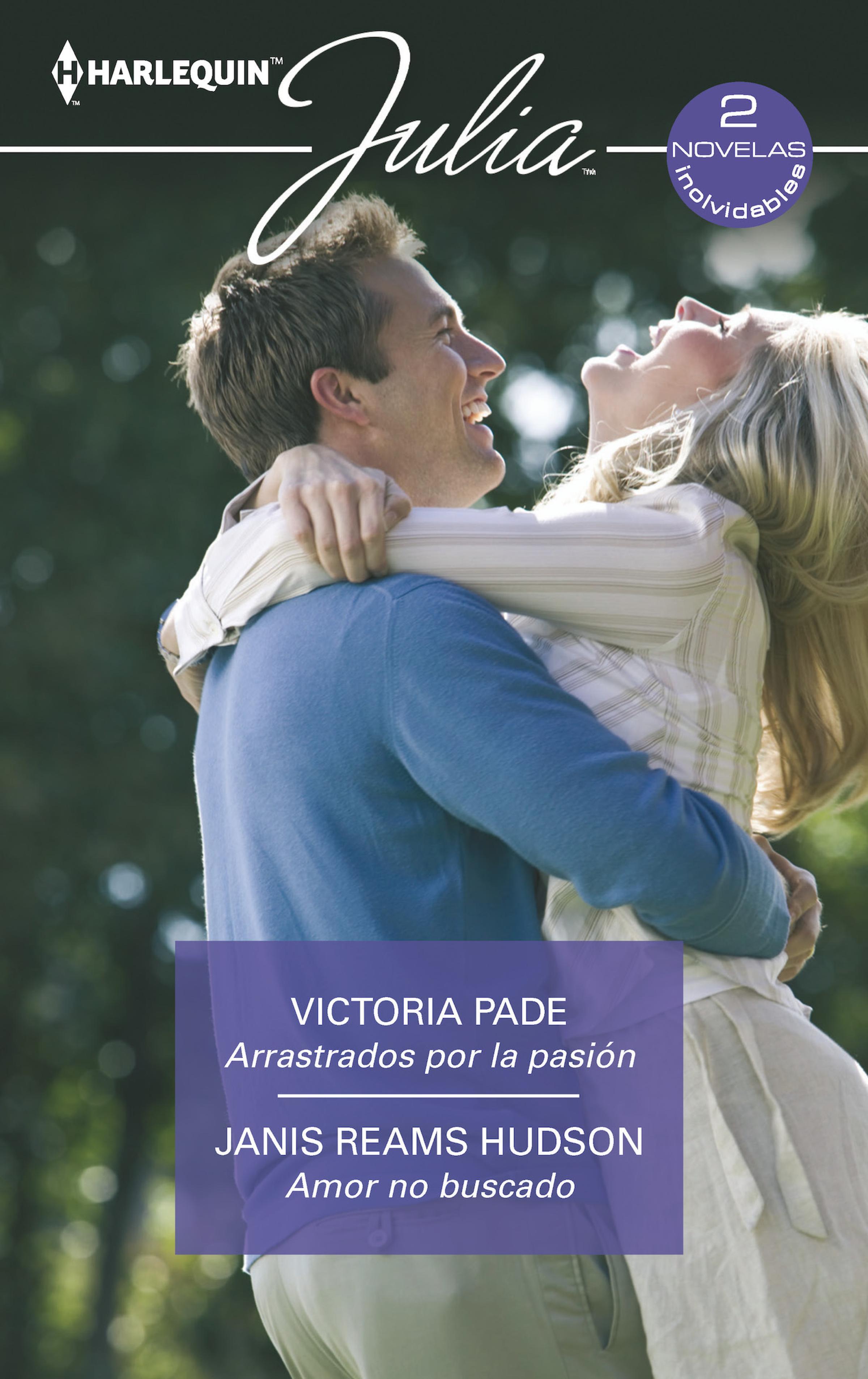 Victoria Pade Arrastrados por la pasión - Amor no buscado victoria pade the doctor next door