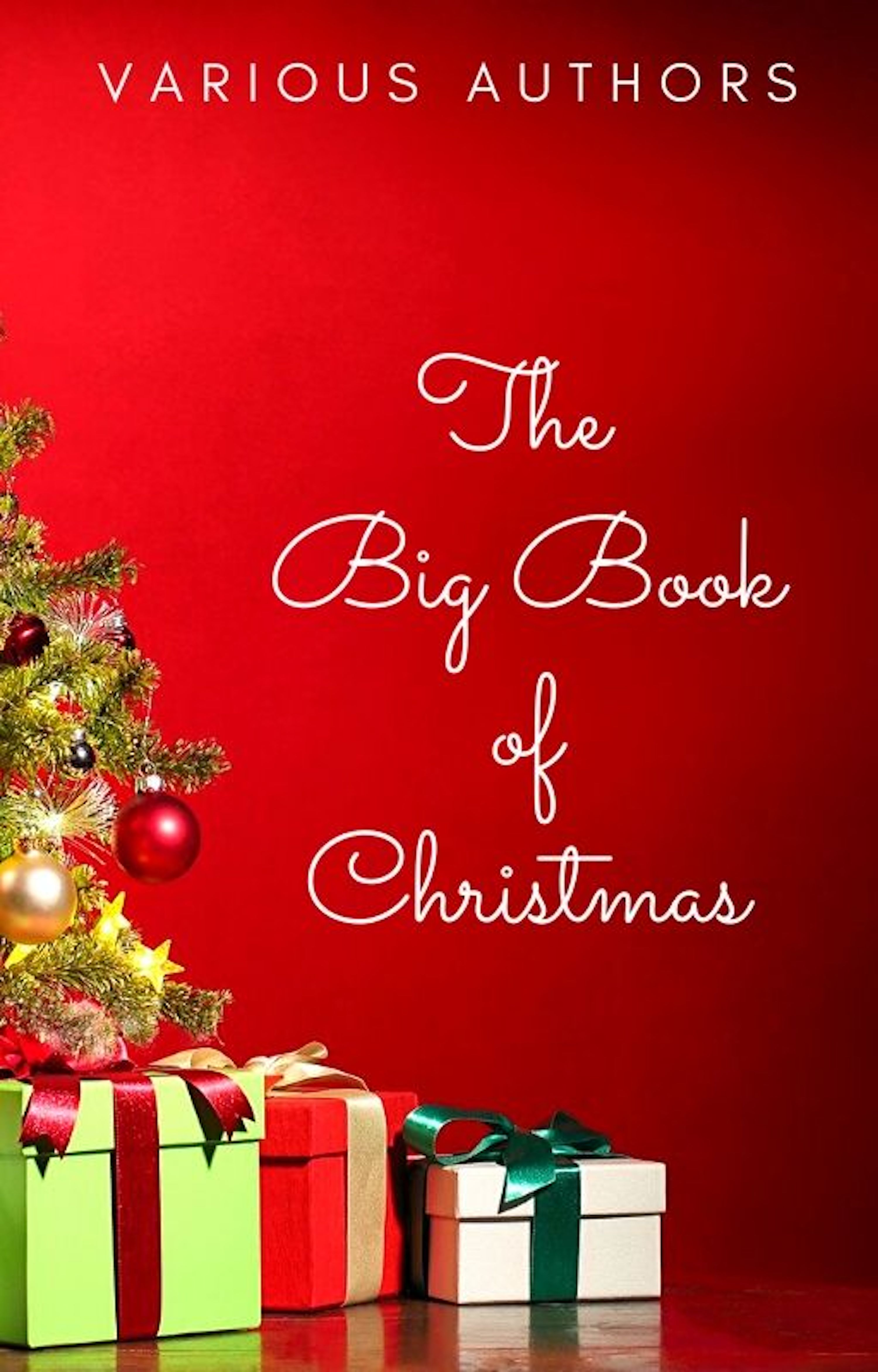 Лаймен Фрэнк Баум The Big Book of Christmas: 250+ Vintage Christmas Stories, Carols, Novellas, Poems by 120+ Authors отсутствует christmas carols and hymns of all time