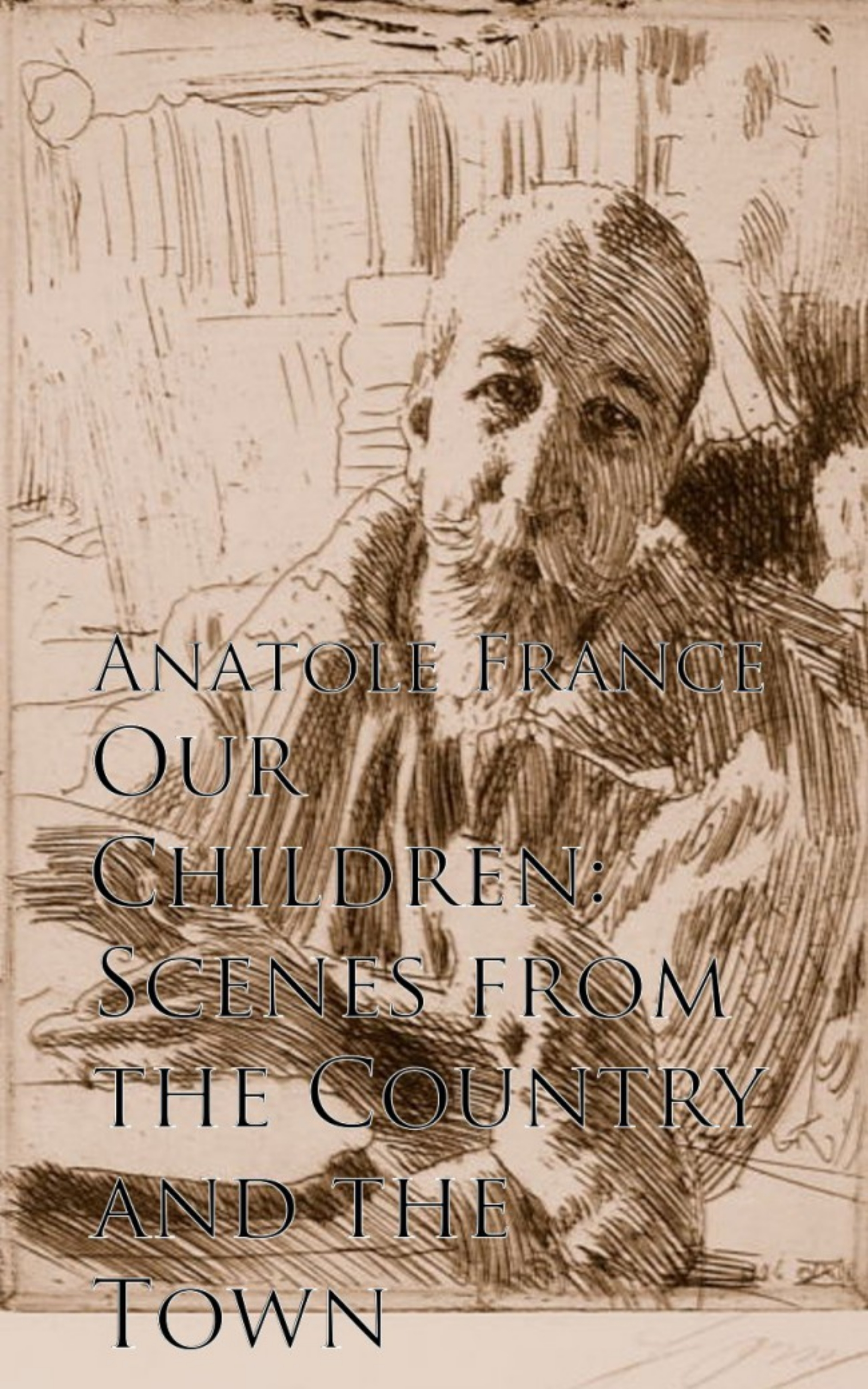 Anatole France Our Children: Scenes from the Country and the Town rdr cd [green a1 ] town mouse and the