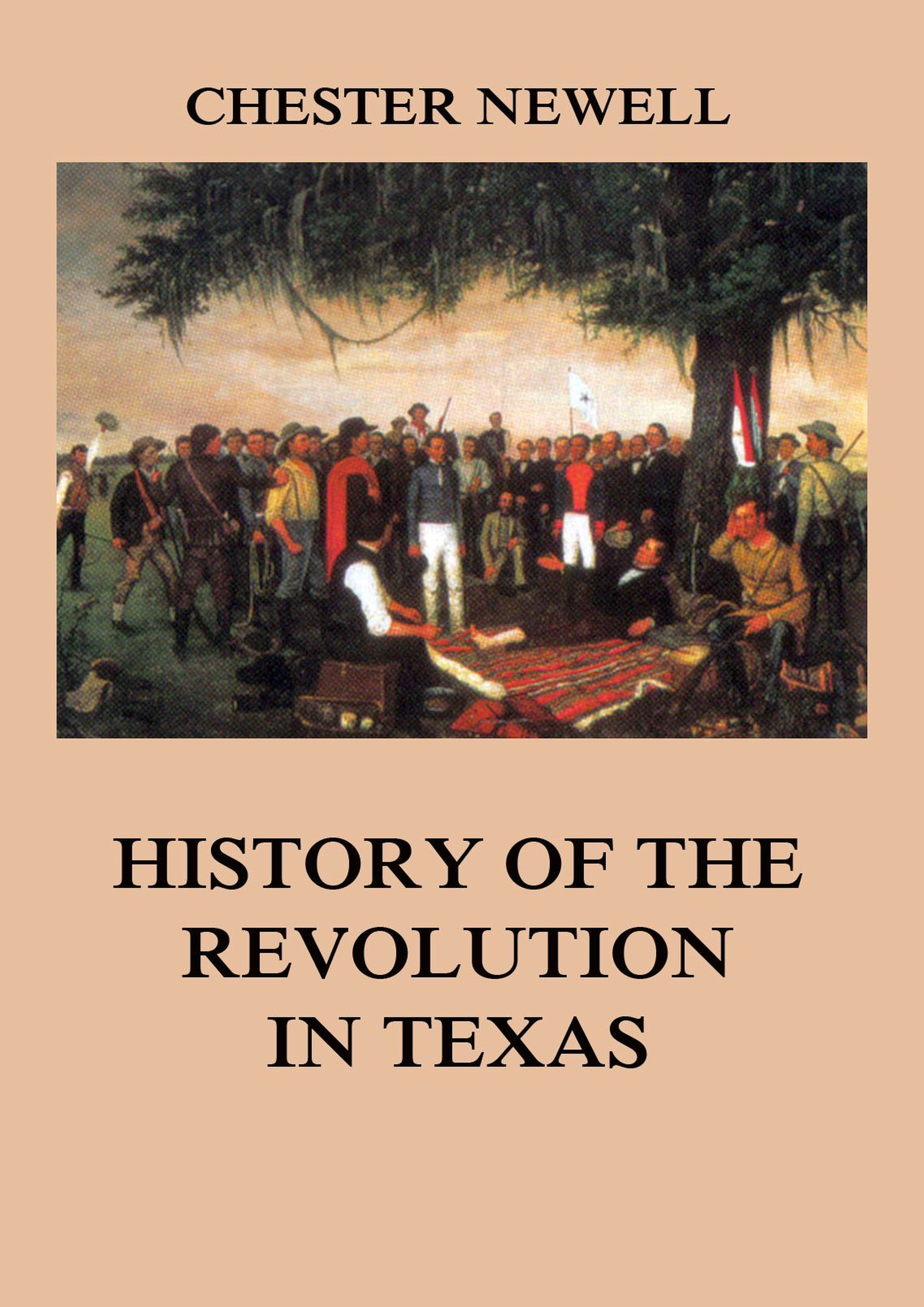 Chester Newell History of the Revolution in Texas trotsky l history of the russian revolution