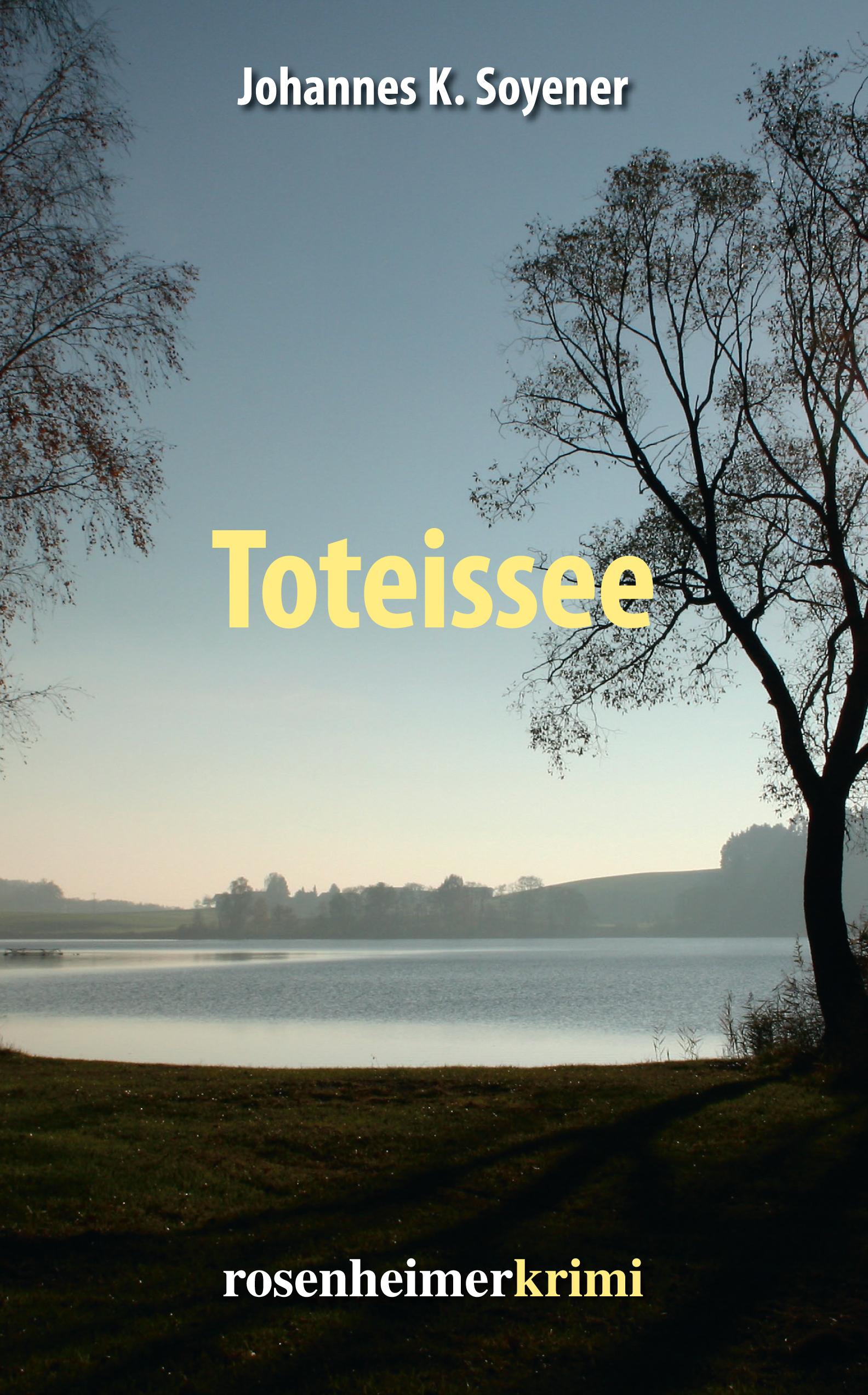 Johannes K. Soyener Toteissee