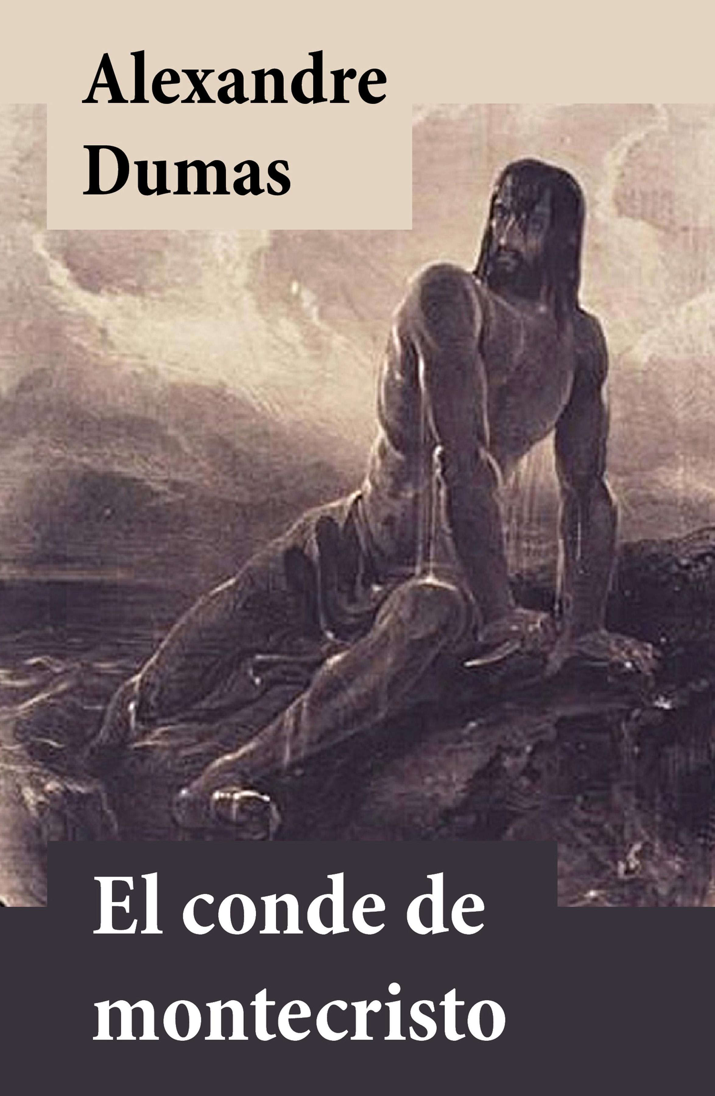 El conde de Montecristo ( Alexandre Dumas  )