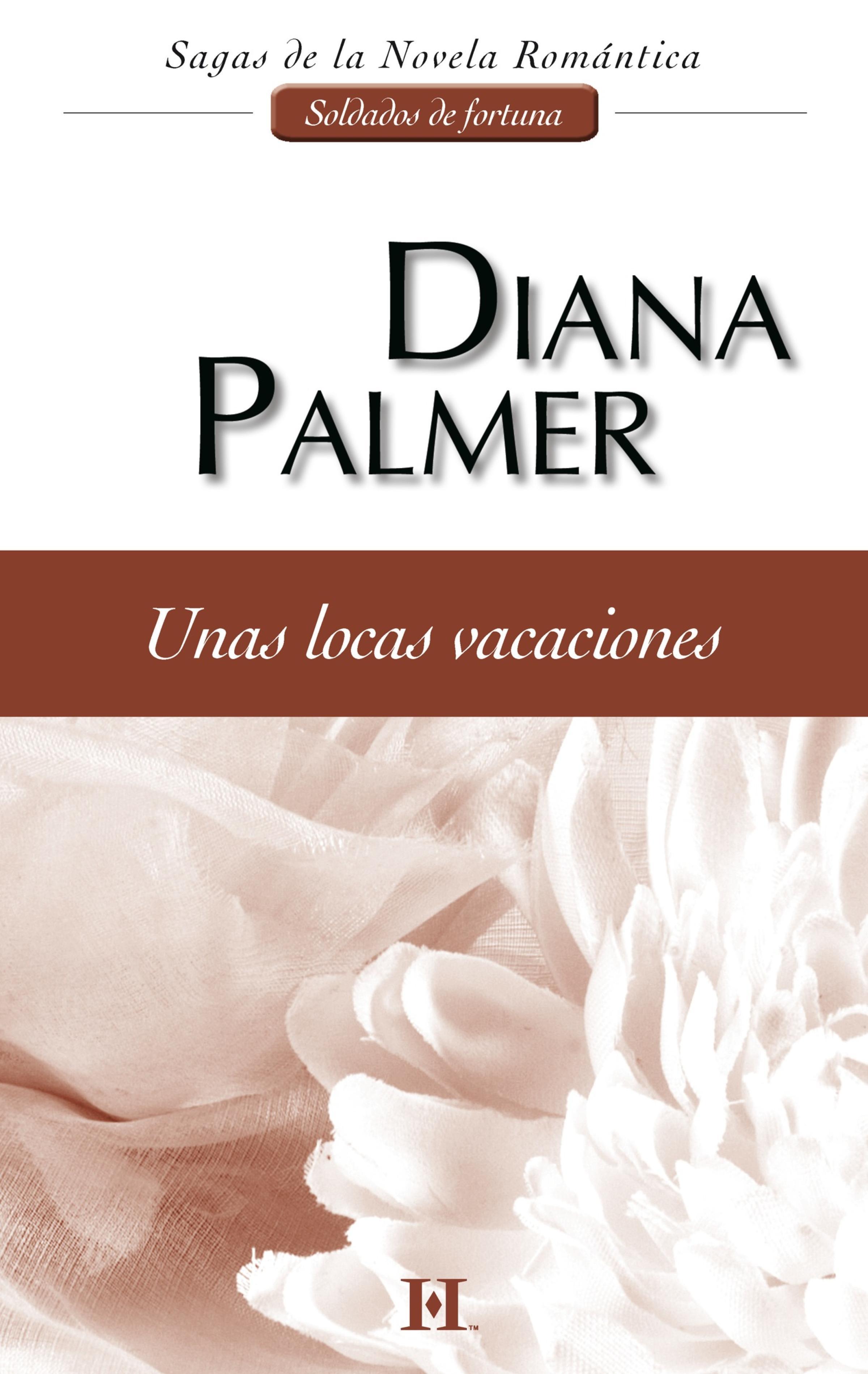 Unas locas vacaciones ( Diana Palmer  )