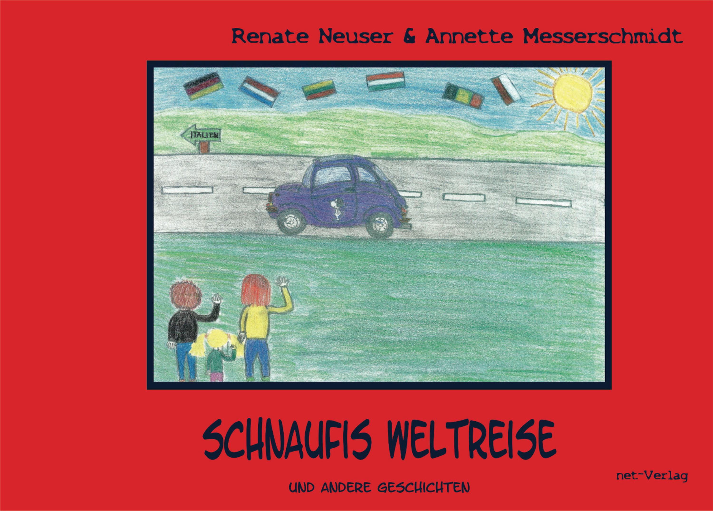 Renate Neuser Schnaufis Weltreise все цены