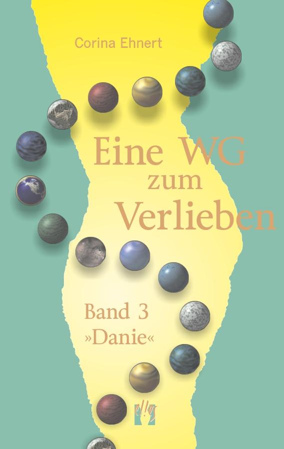 цена Corina Ehnert Eine WG zum Verlieben (Band 3: Danie) онлайн в 2017 году