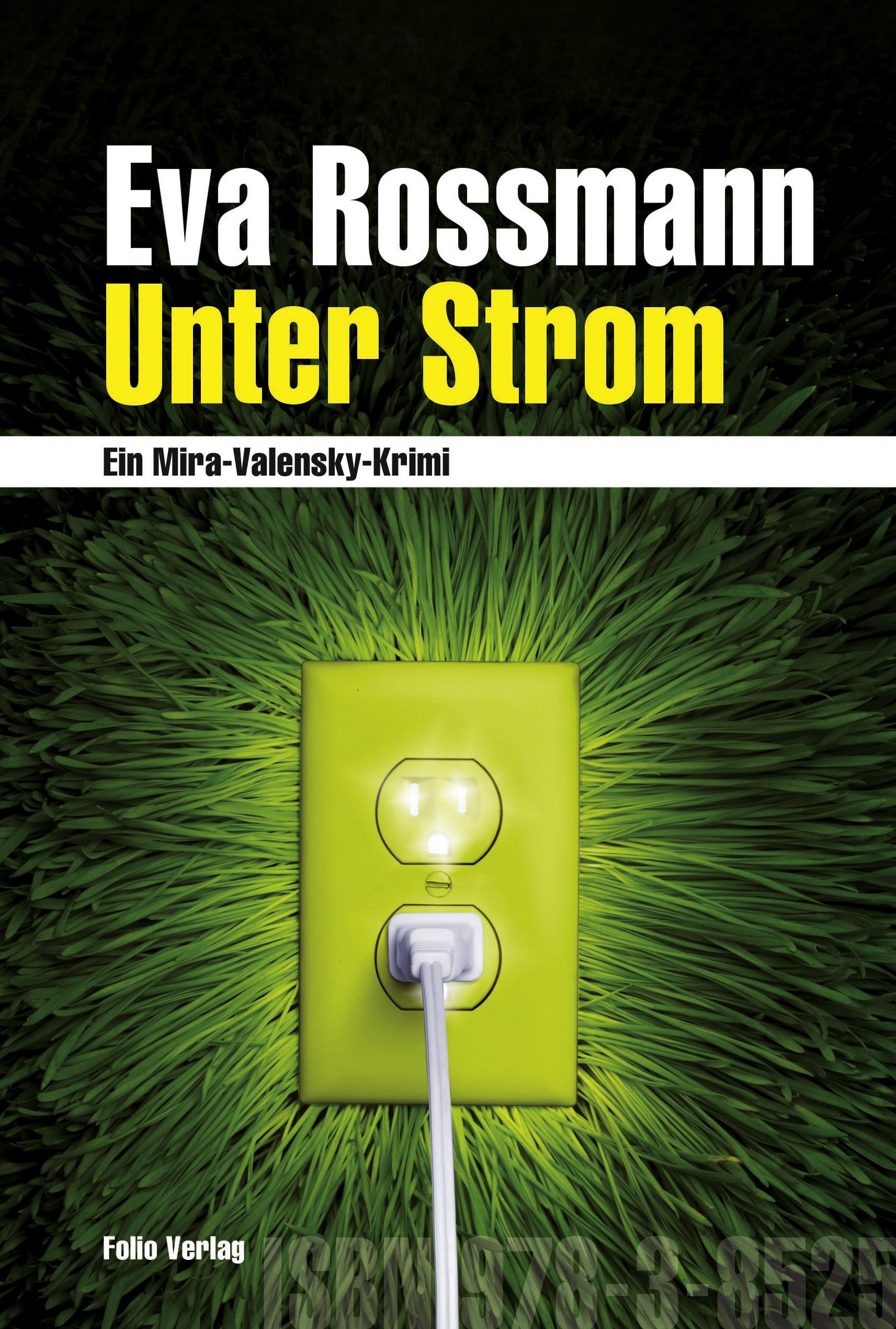 Фото - Eva Rossmann Unter Strom paris s strom robert d strom thinking in childhood and adolescence